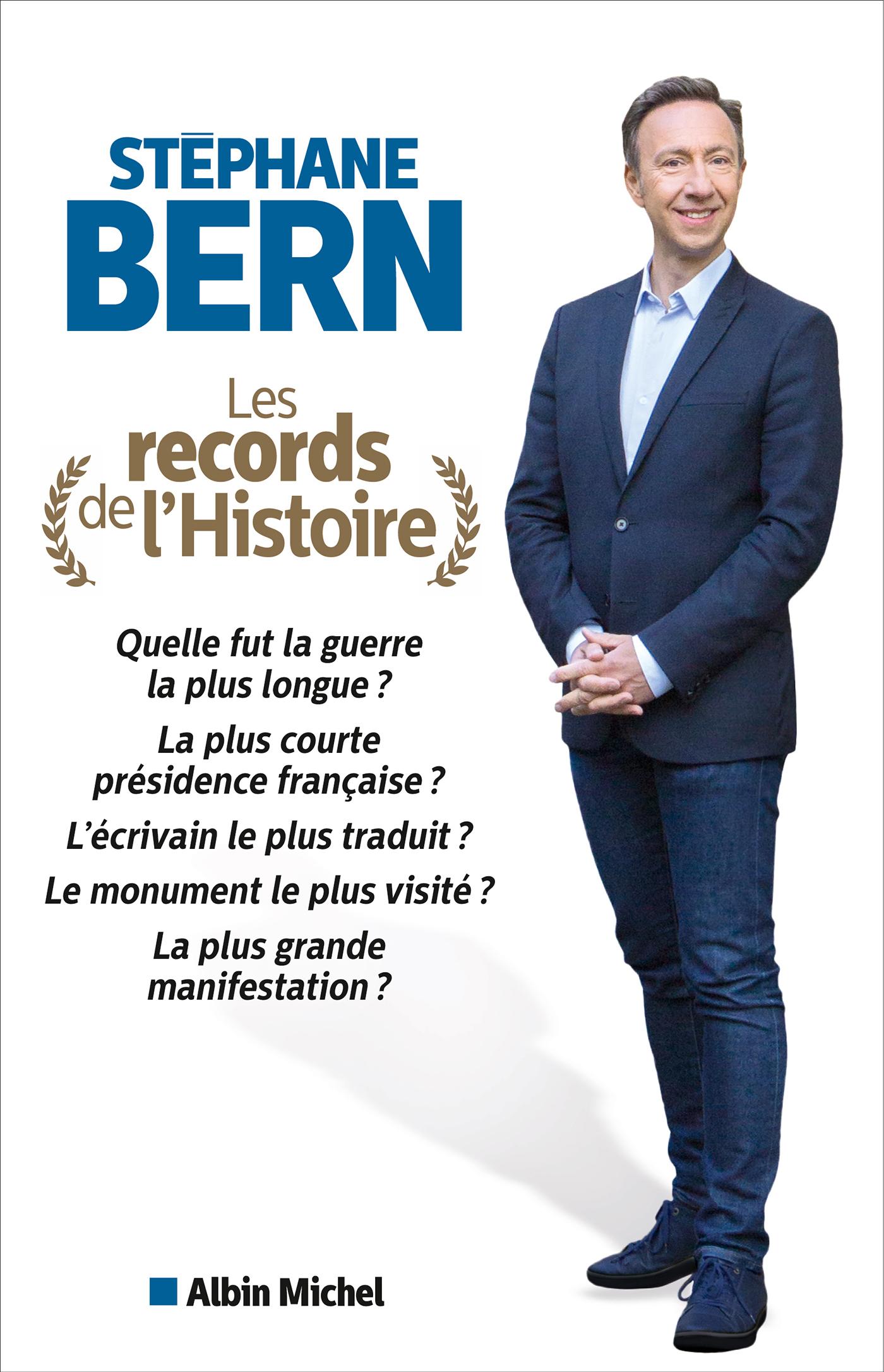 Les Records de l'histoire | Bern, Stéphane. Auteur