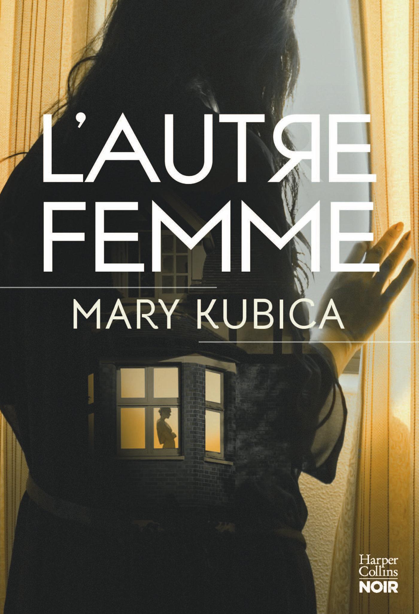 L'autre femme | Kubica, Mary. Auteur