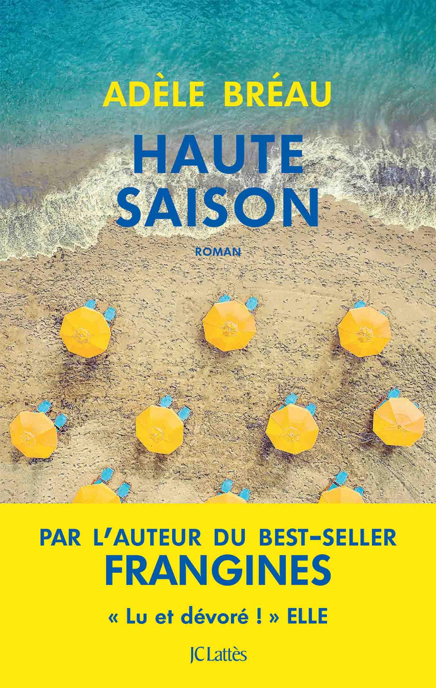Haute saison | Bréau, Adèle. Auteur