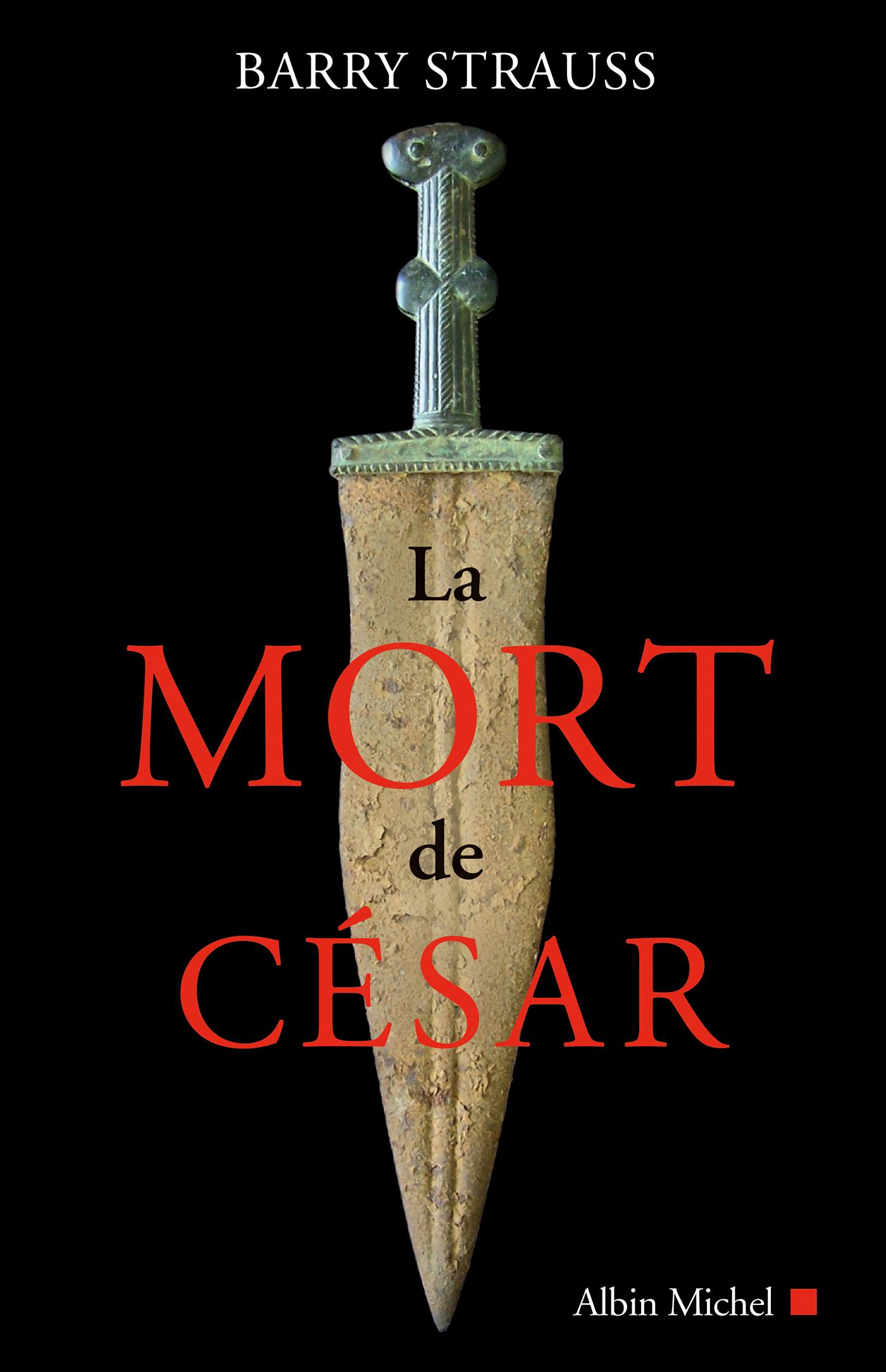 La Mort de César | Strauss, Barry. Auteur