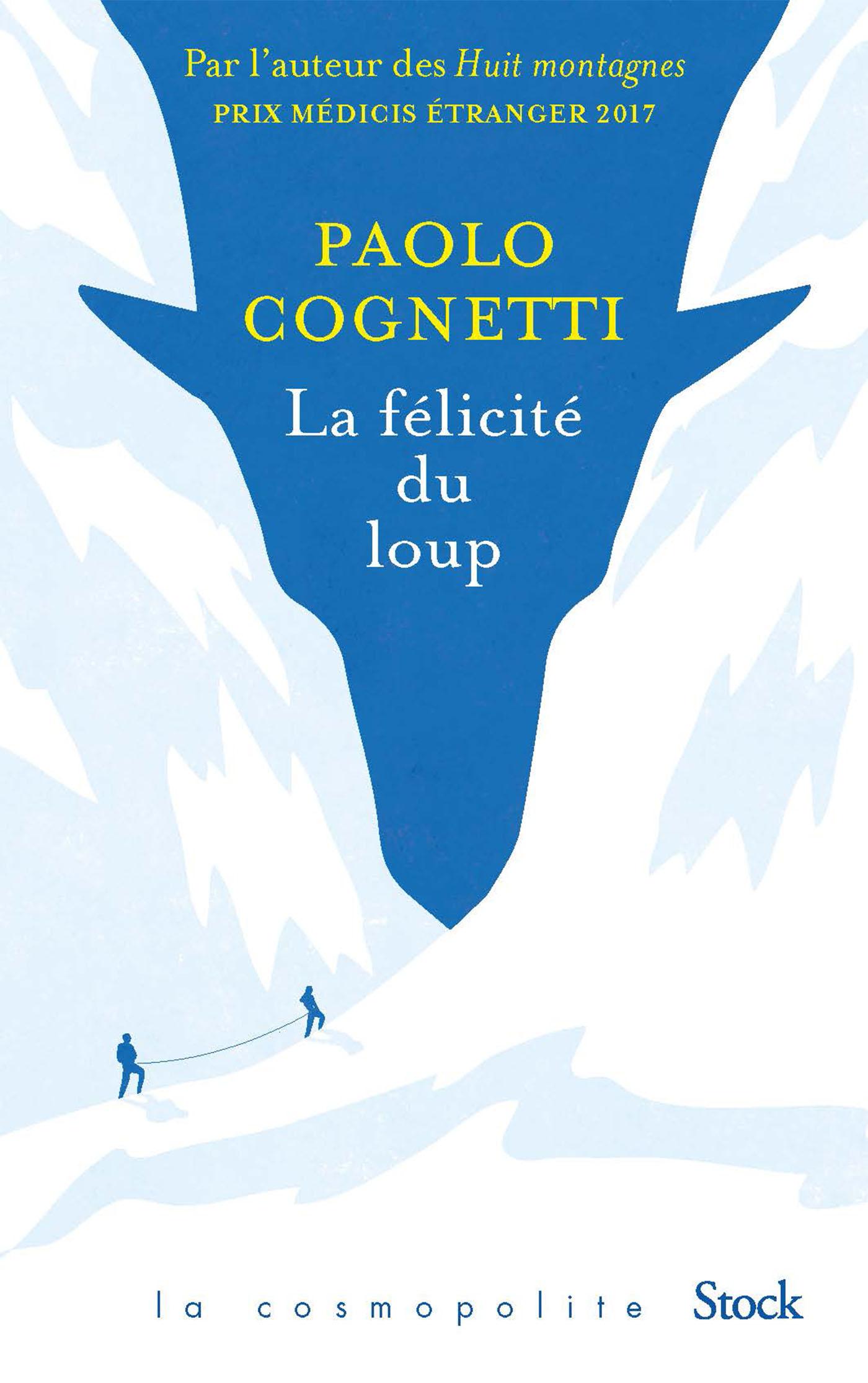 La félicité du loup | Cognetti, Paolo. Auteur