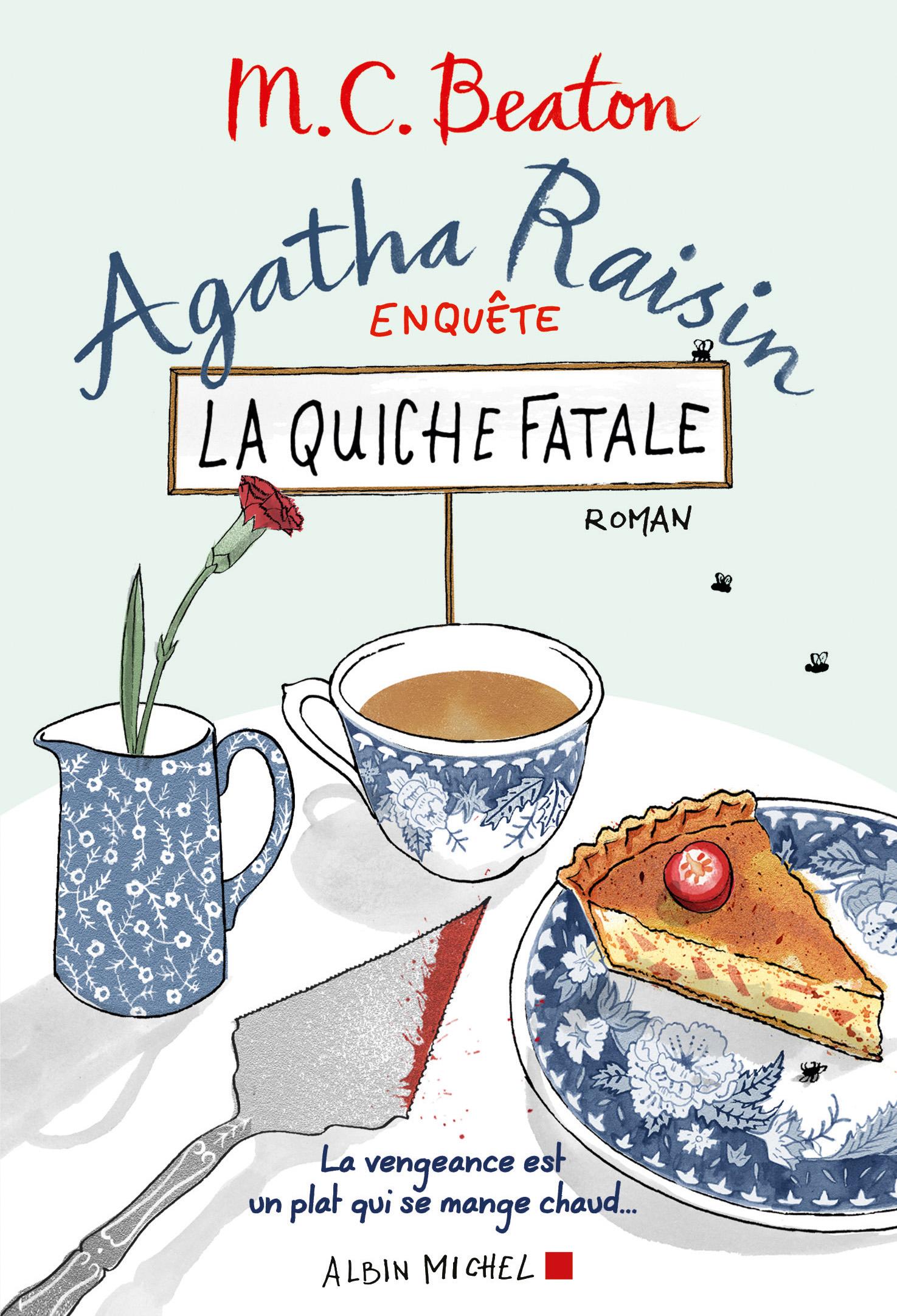 Agatha Raisin enquête 1 - La quiche fatale | Beaton, M. C.. Auteur
