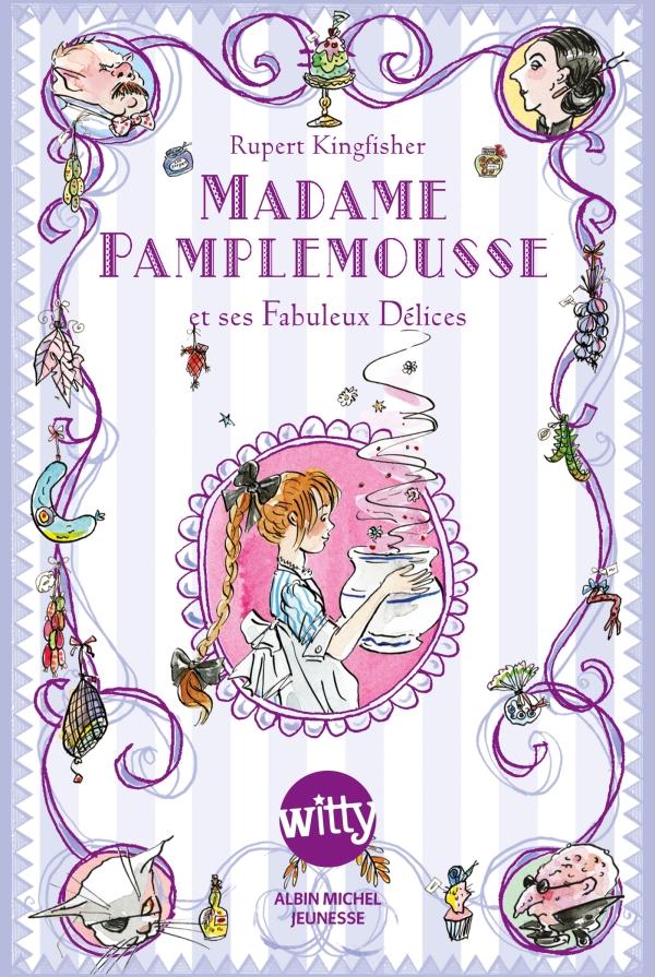 Madame Pamplemousse | Kingfisher, Rupert. Auteur