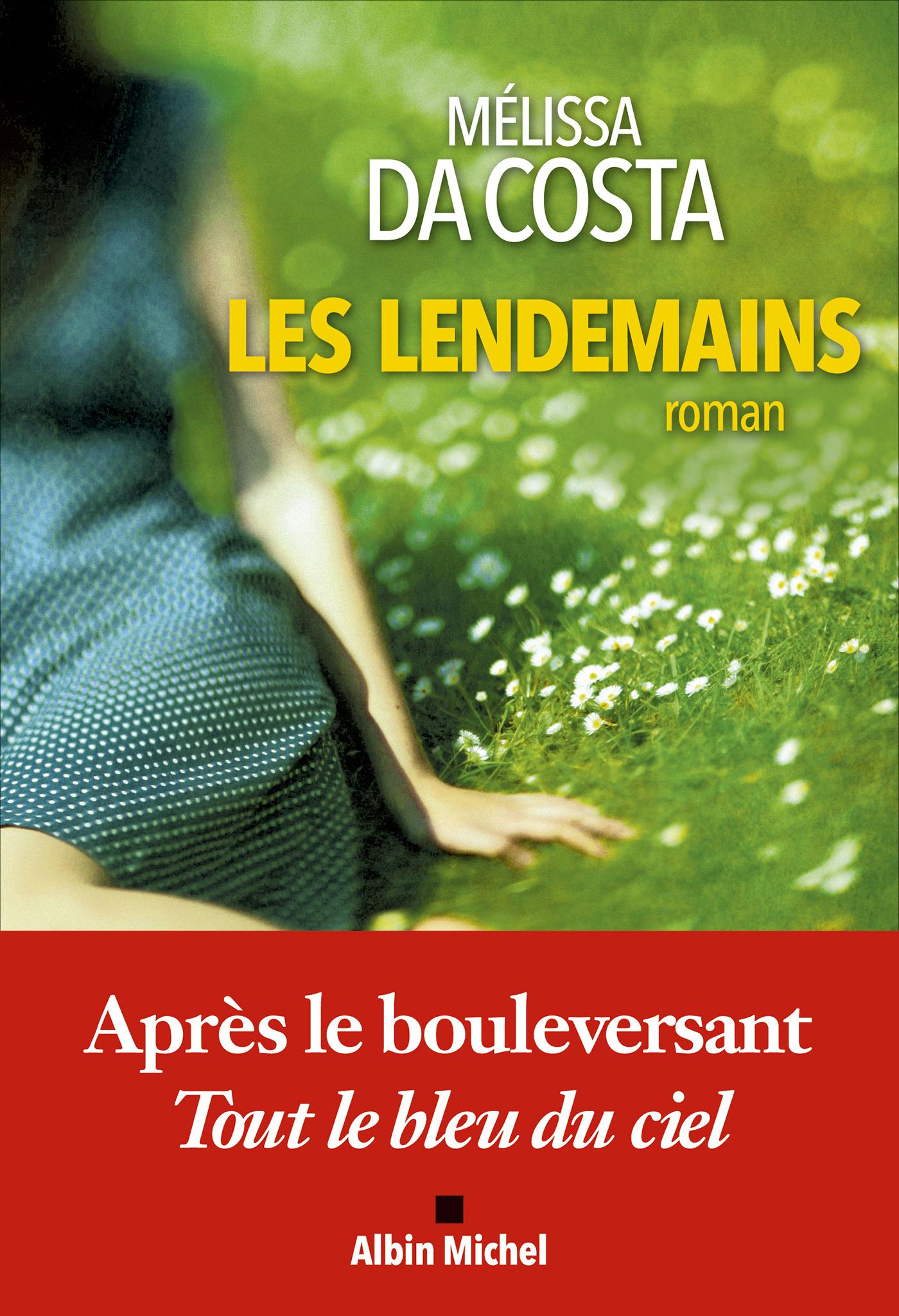 Les Lendemains | Da Costa, Mélissa. Auteur