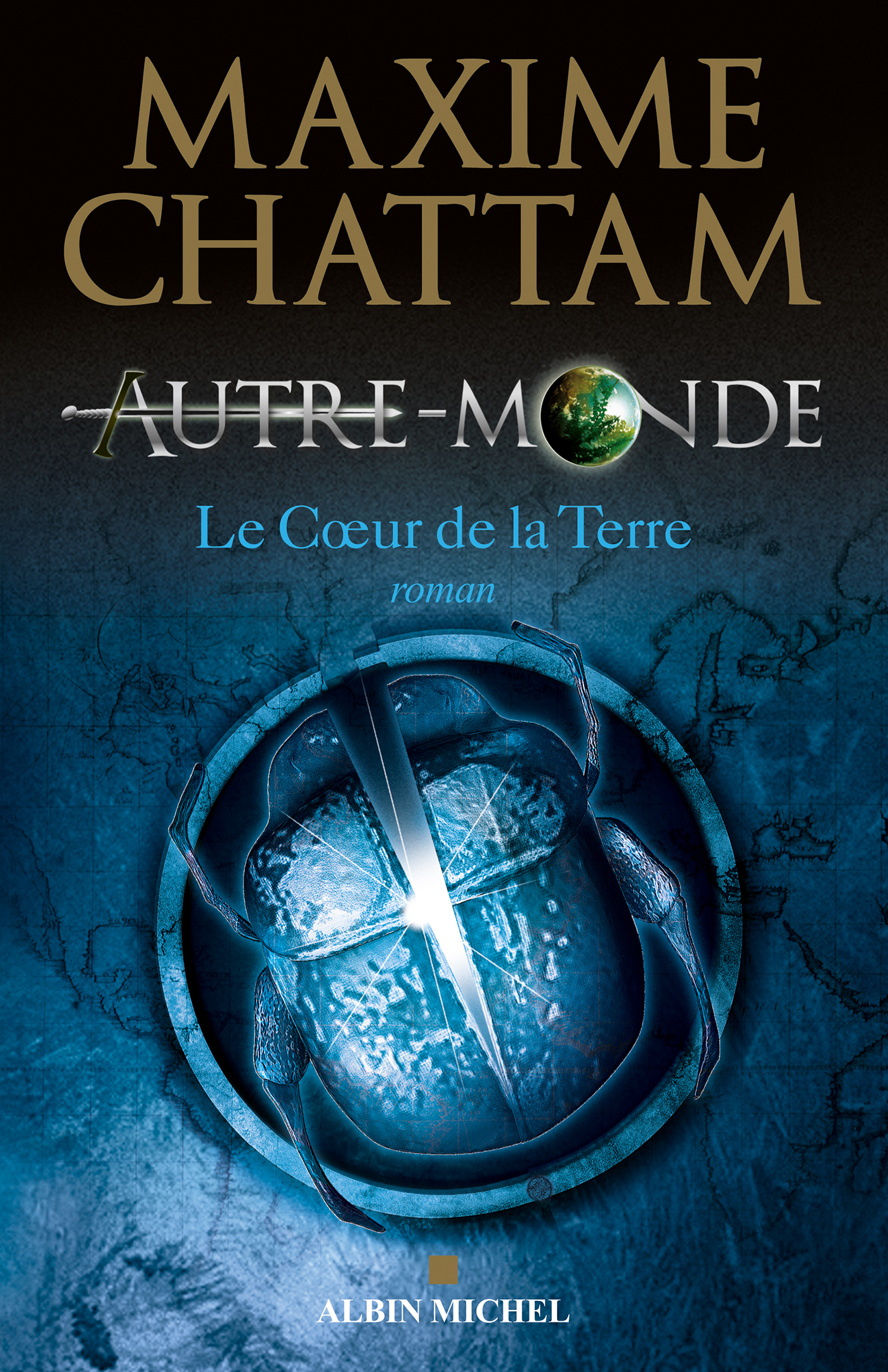 Autre-monde - tome 3 | Chattam, Maxime. Auteur