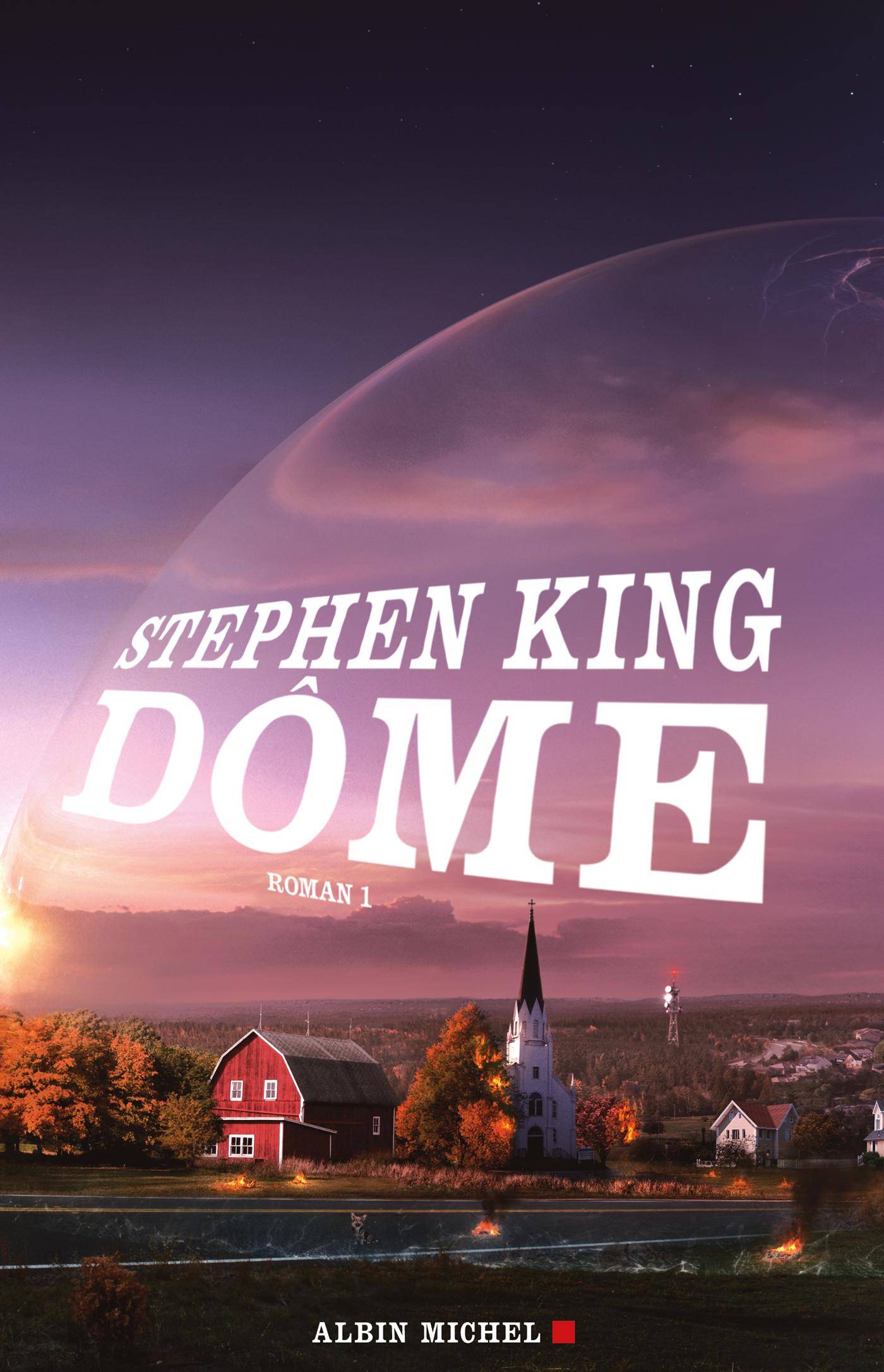 Dôme - tome 1 | King, Stephen. Auteur