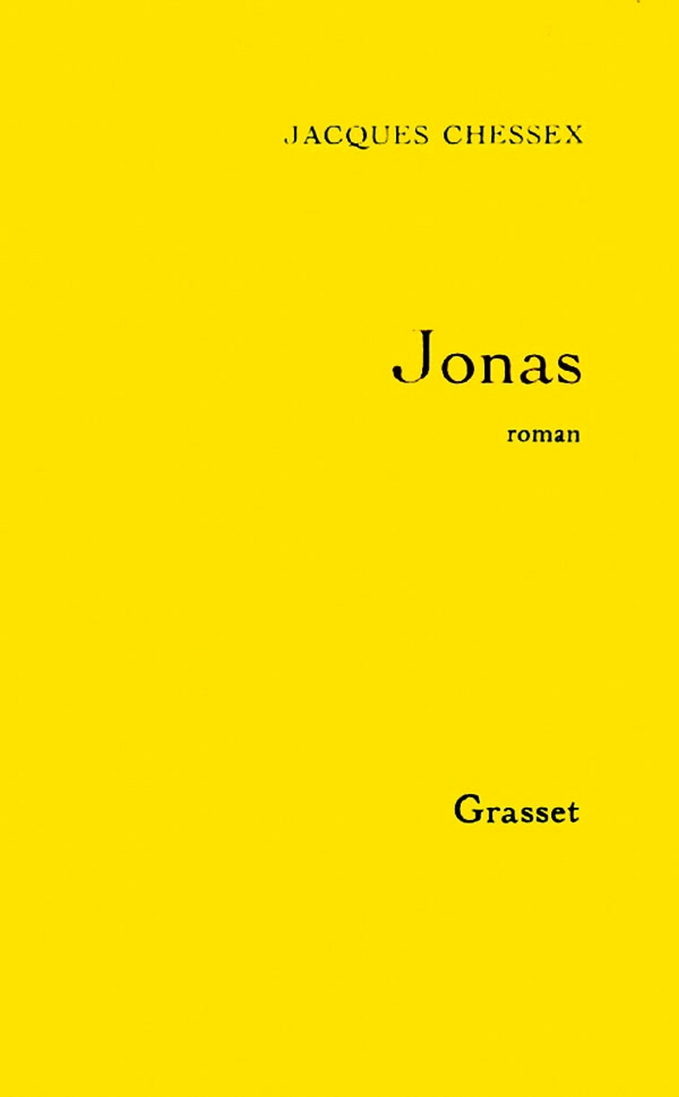 Jonas | Chessex, Jacques. Auteur
