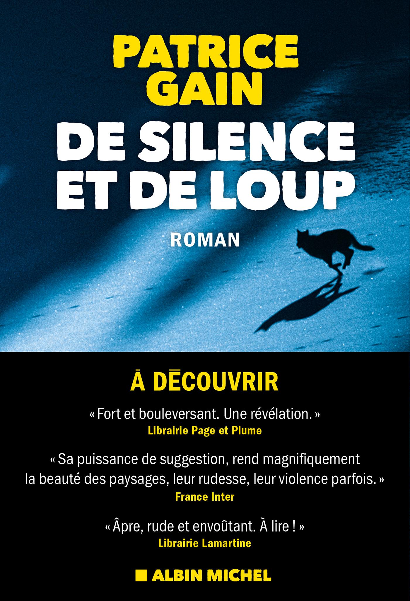 De silence et de loup | Gain, Patrice