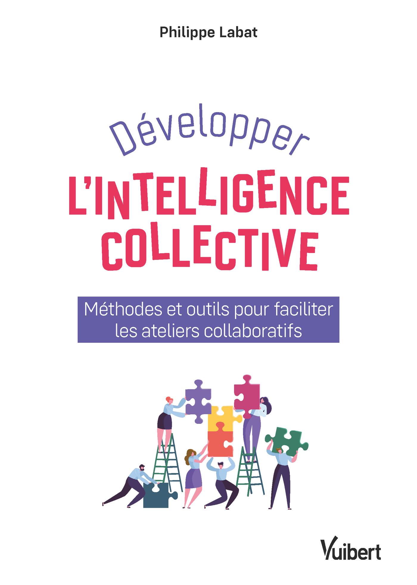 Développer l'intelligence collective  