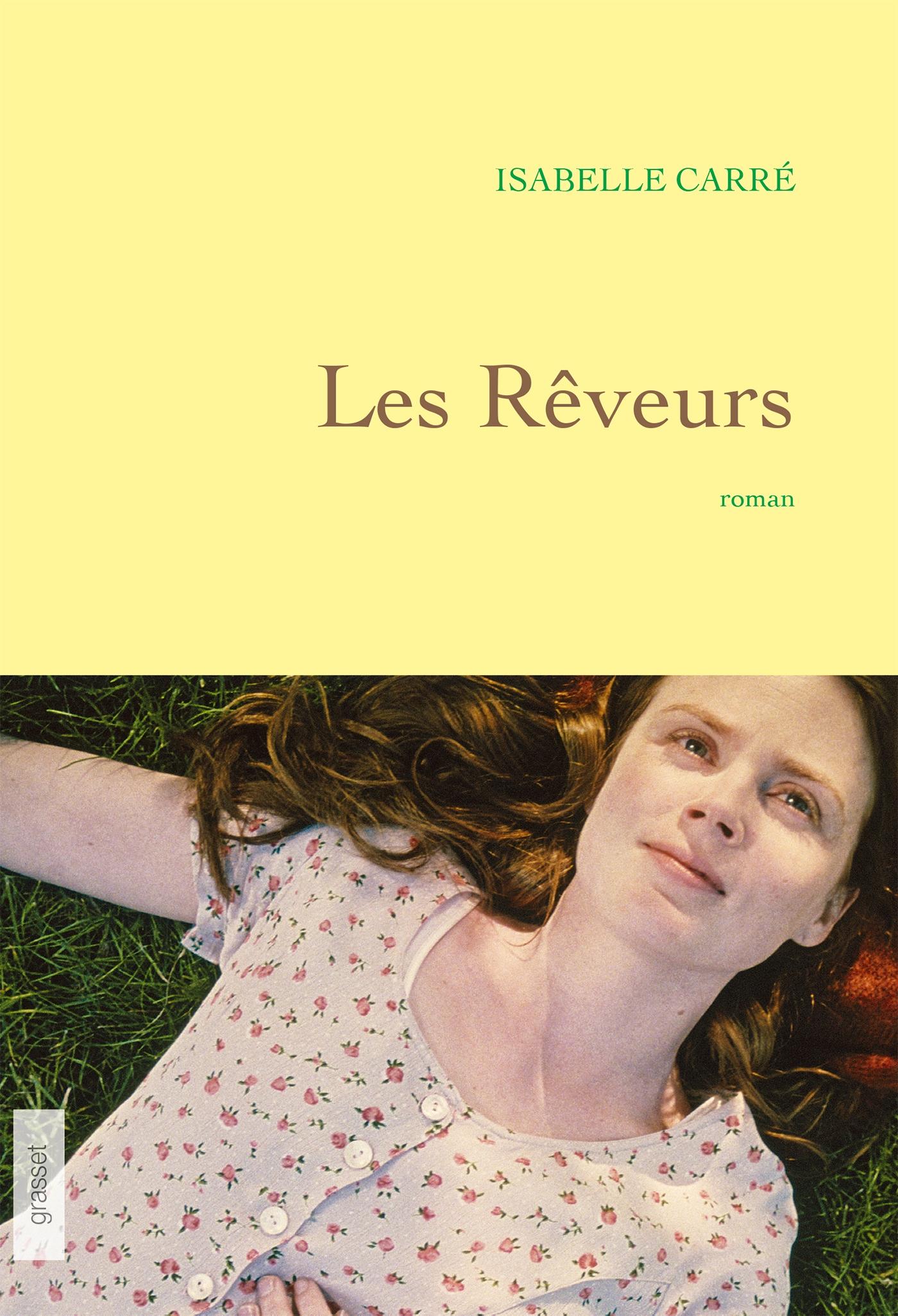 Les rêveurs | Carré, Isabelle. Auteur