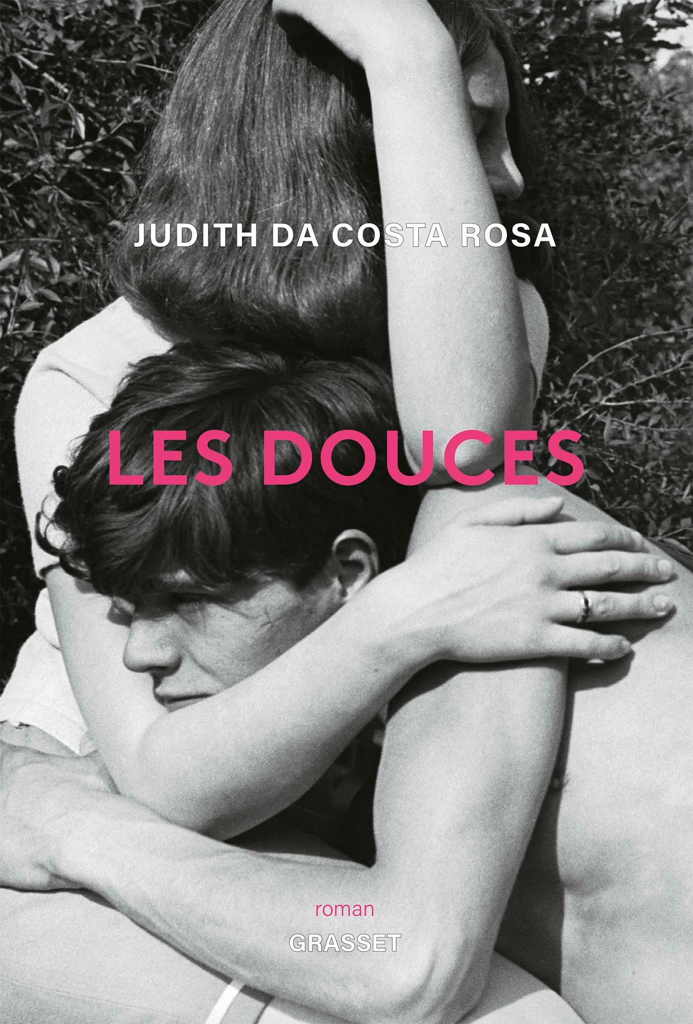 Les douces | Da Costa Rosa, Judith. Auteur