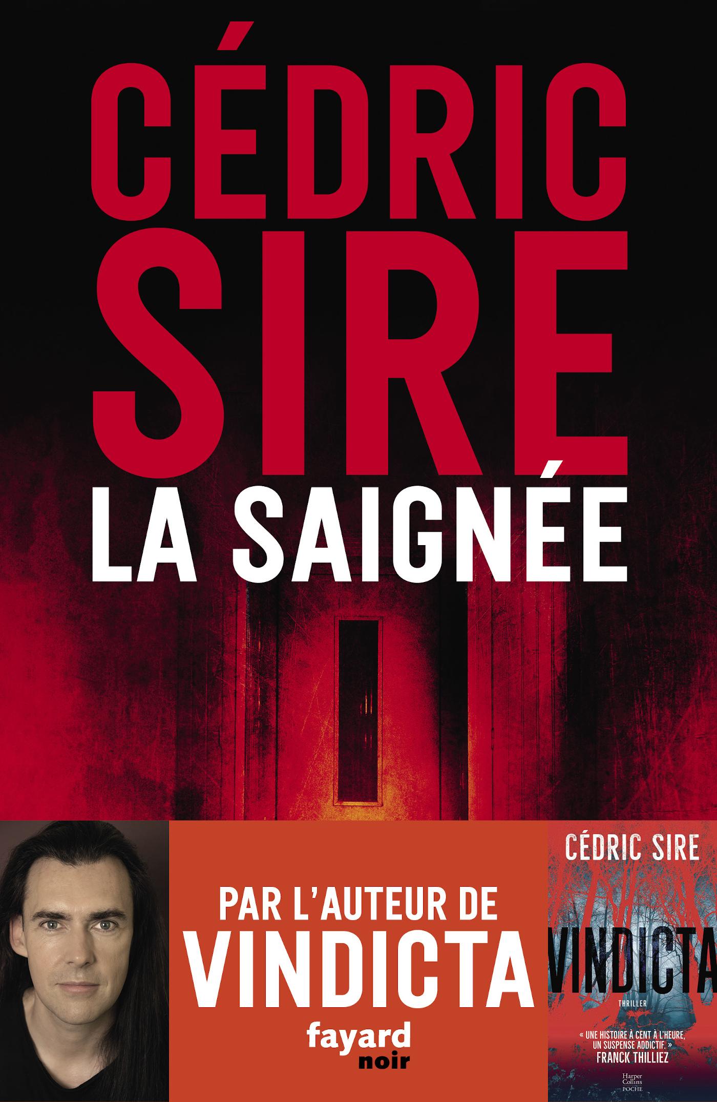 La Saignée | Sire, Cédric