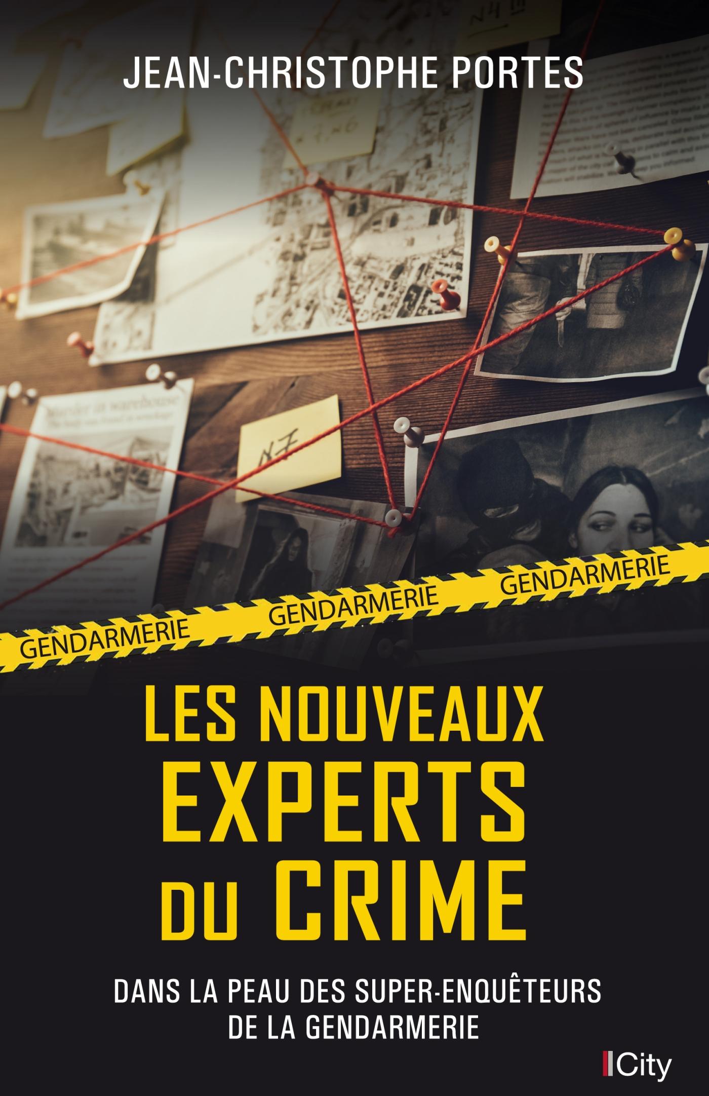 Les nouveaux experts du crime   Portes, Jean-Christophe. Auteur