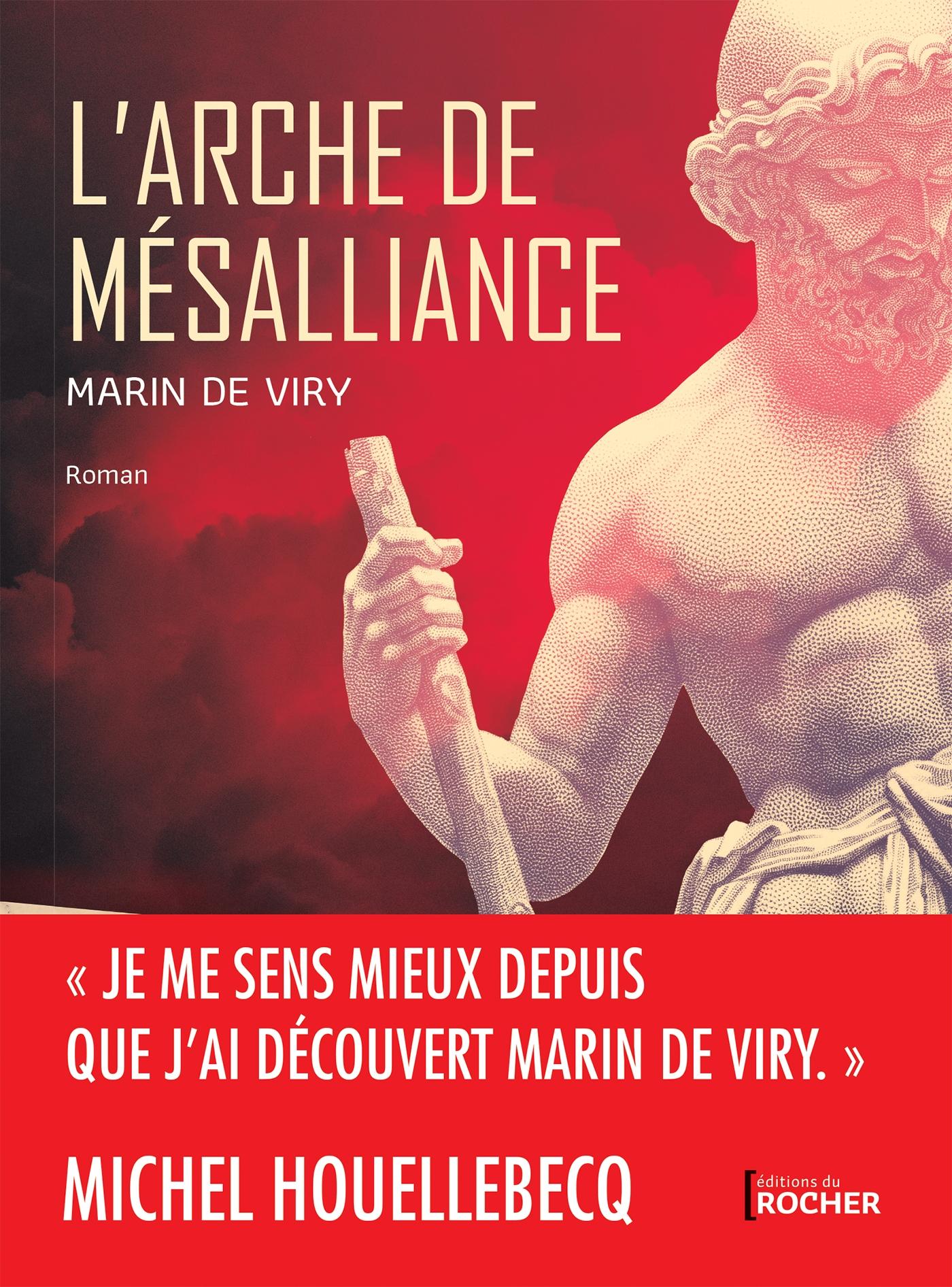 L'Arche de mésalliance | de Viry, Marin. Auteur