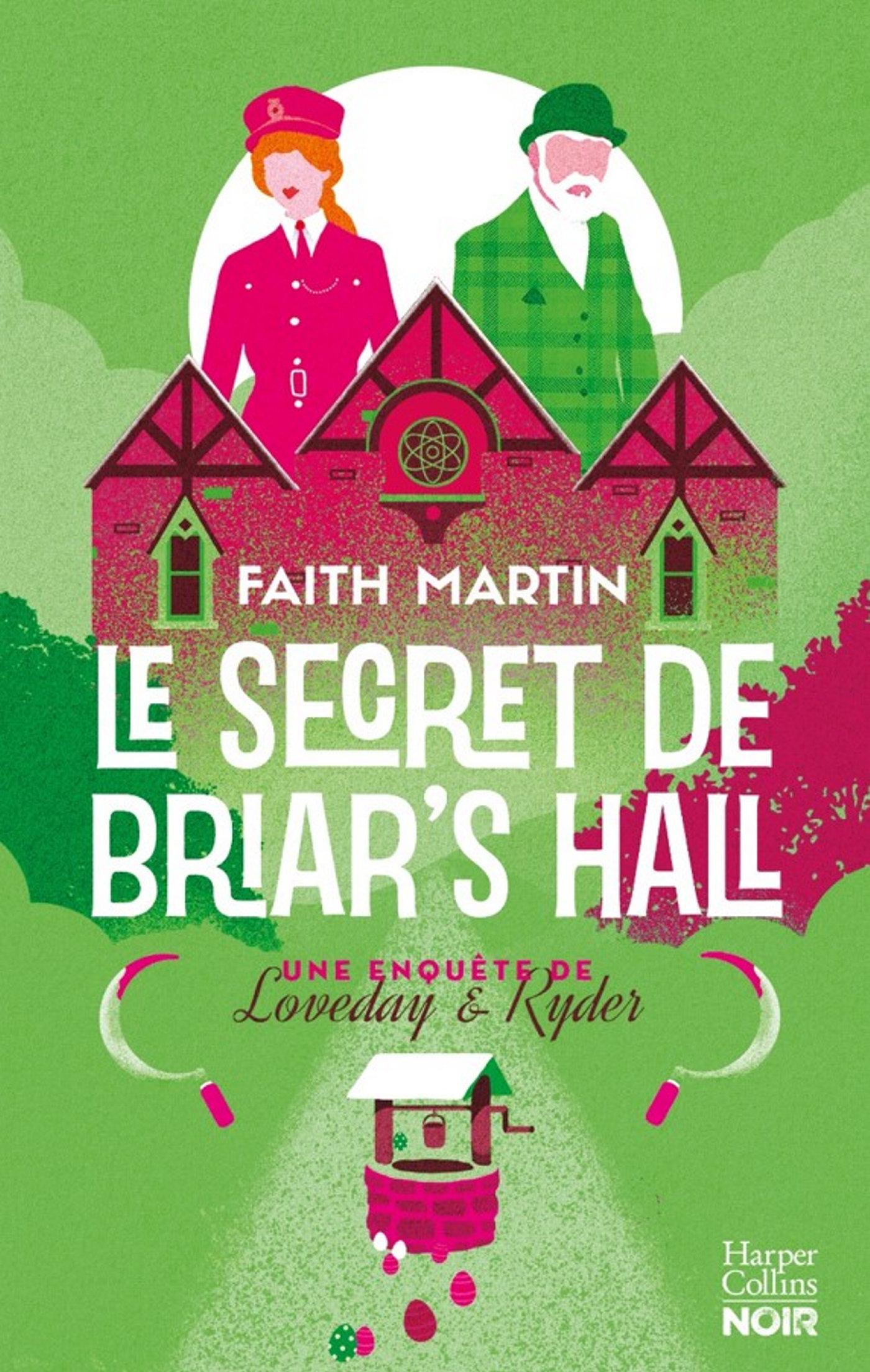 Le Secret de Briar's Hall | Martin, Faith. Auteur