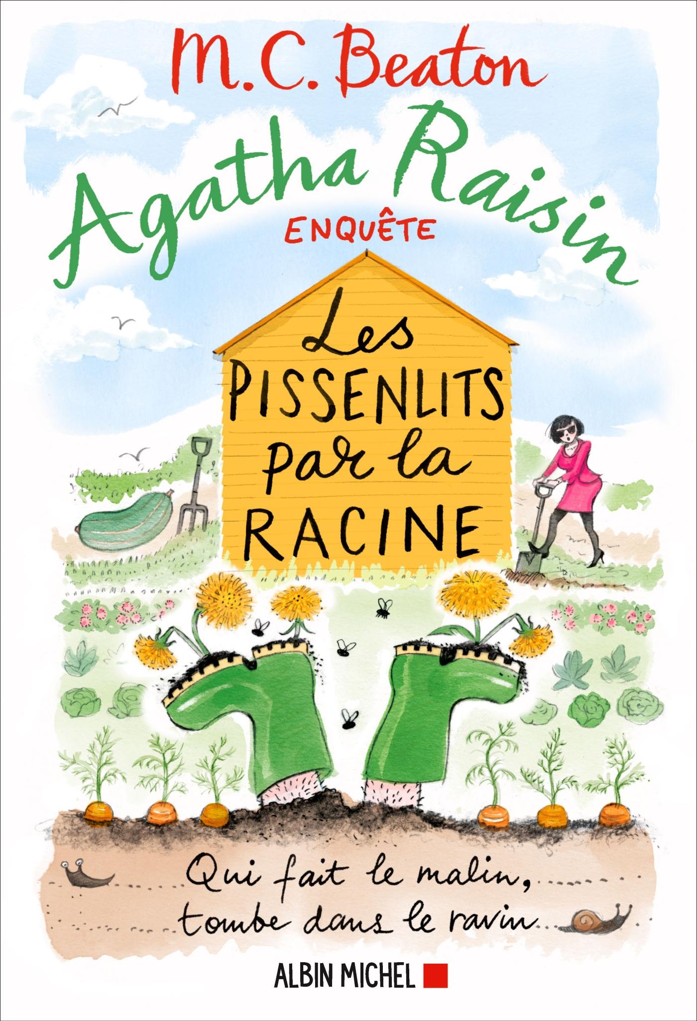 Agatha Raisin enquête 27 - Les pissenlits par la racine | Beaton, M. C.. Auteur