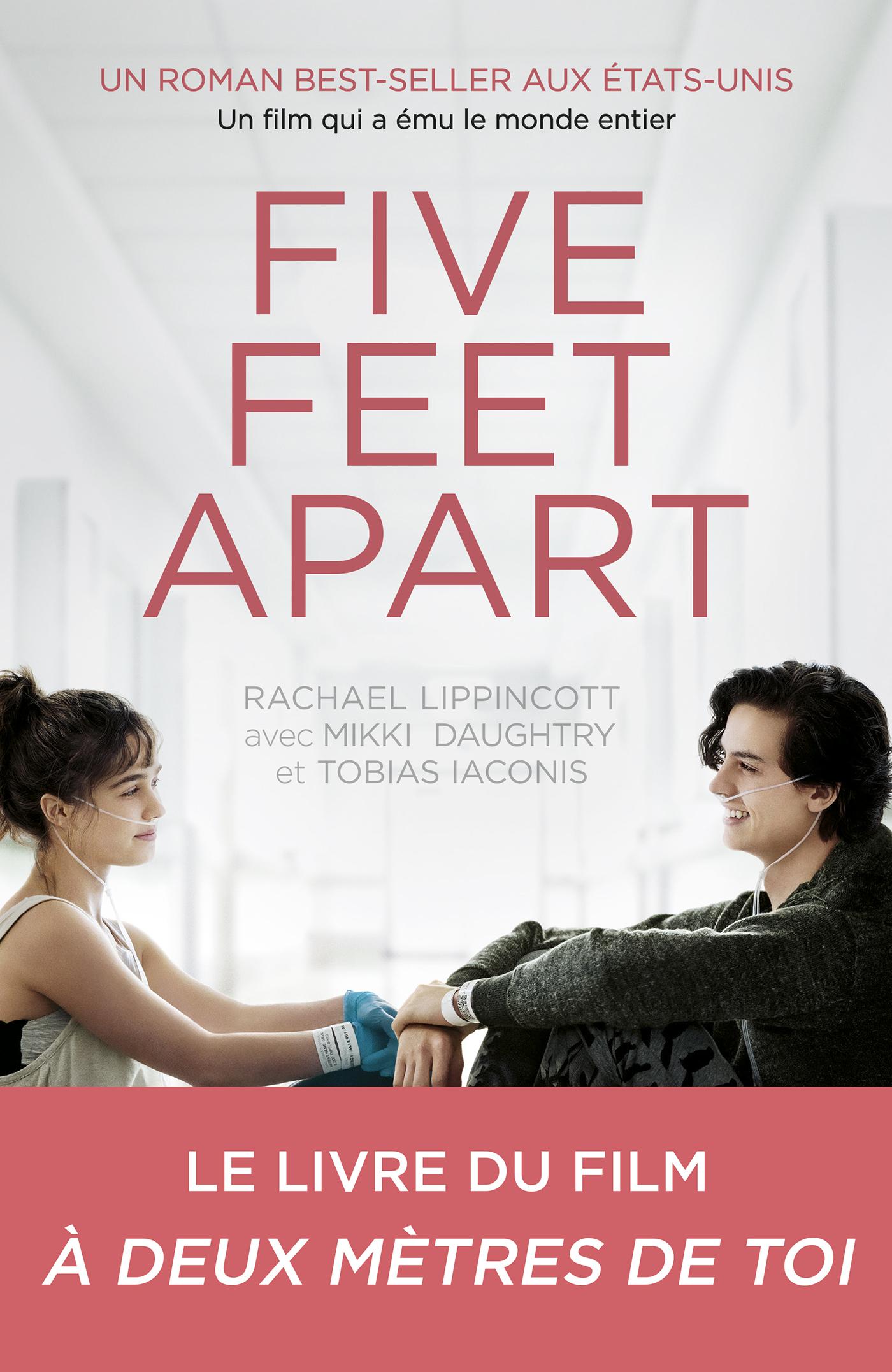 Five Feet Apart | Lippincott, Rachael. Auteur