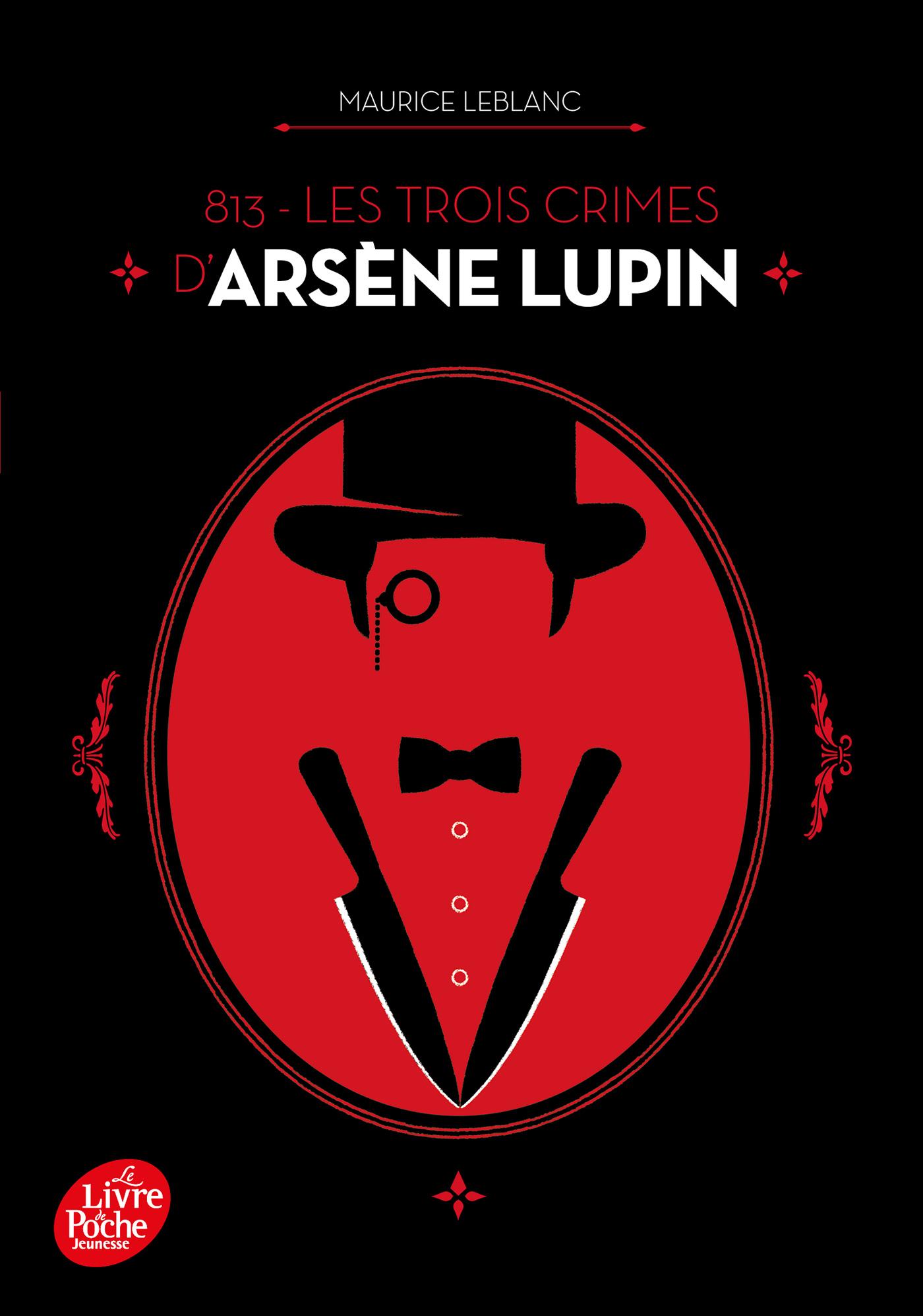 813 - Les trois crimes d'Arsène Lupin | Leblanc, Maurice. Auteur