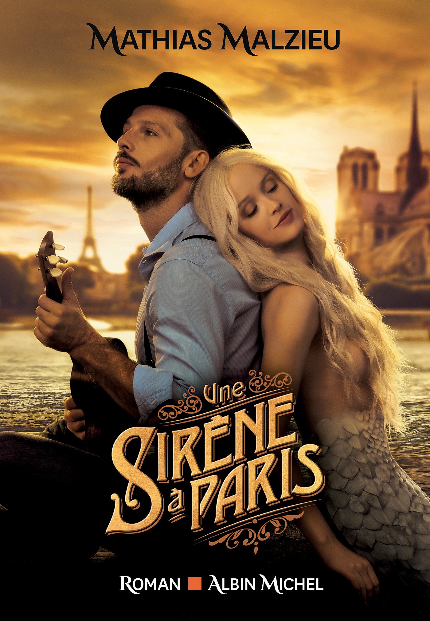 Une sirène à Paris | Malzieu, Mathias. Auteur