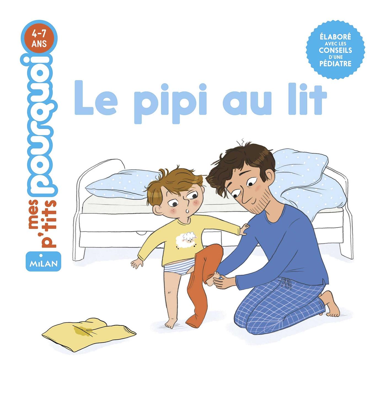 Le pipi au lit | Laurans, Camille. Auteur