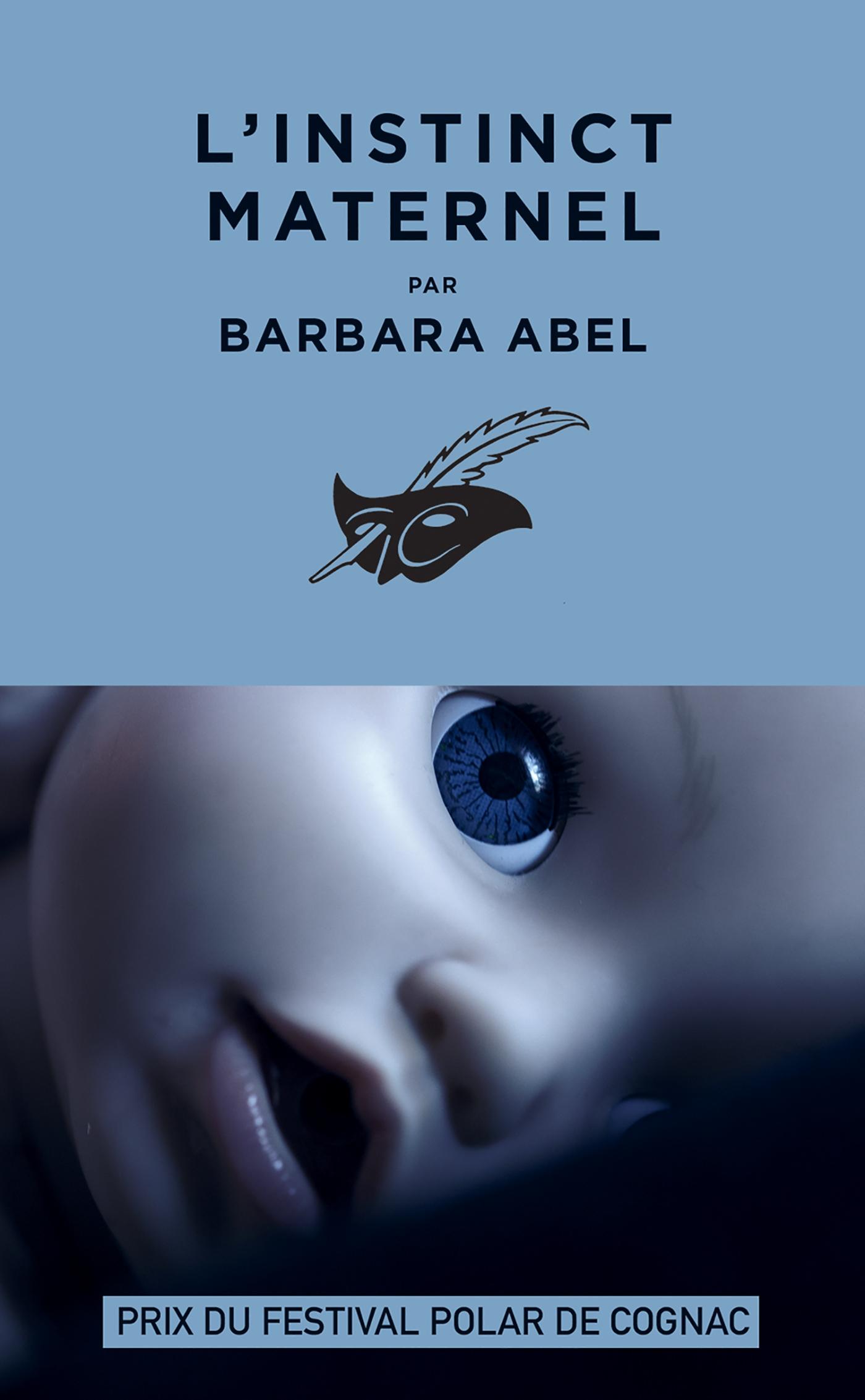 L'Instinct maternel | Abel, Barbara. Auteur