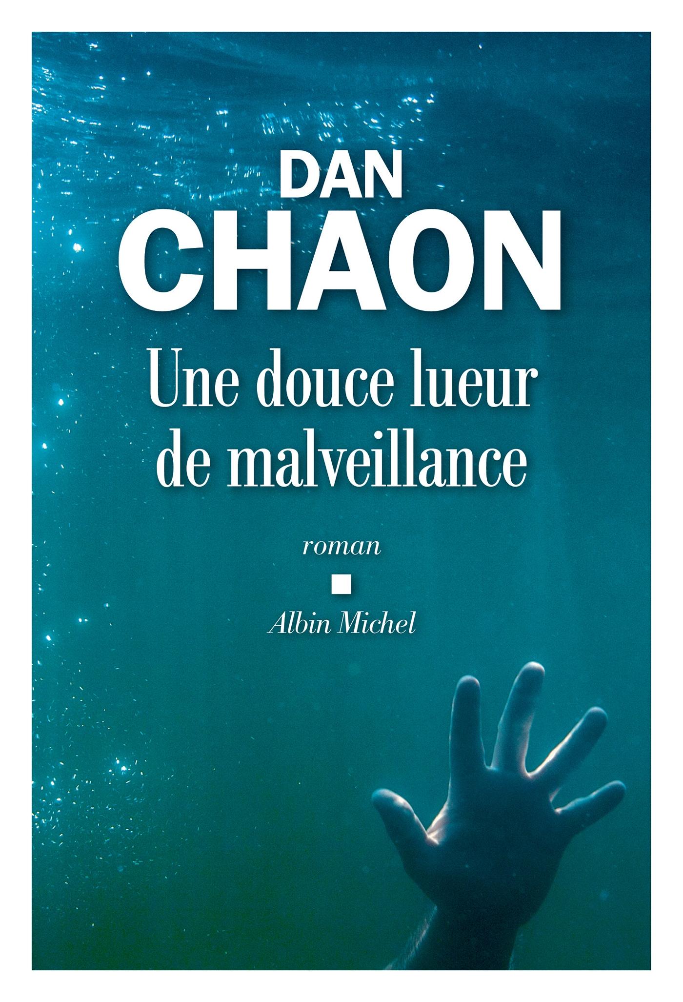 Une douce lueur de malveillance   Chaon, Dan