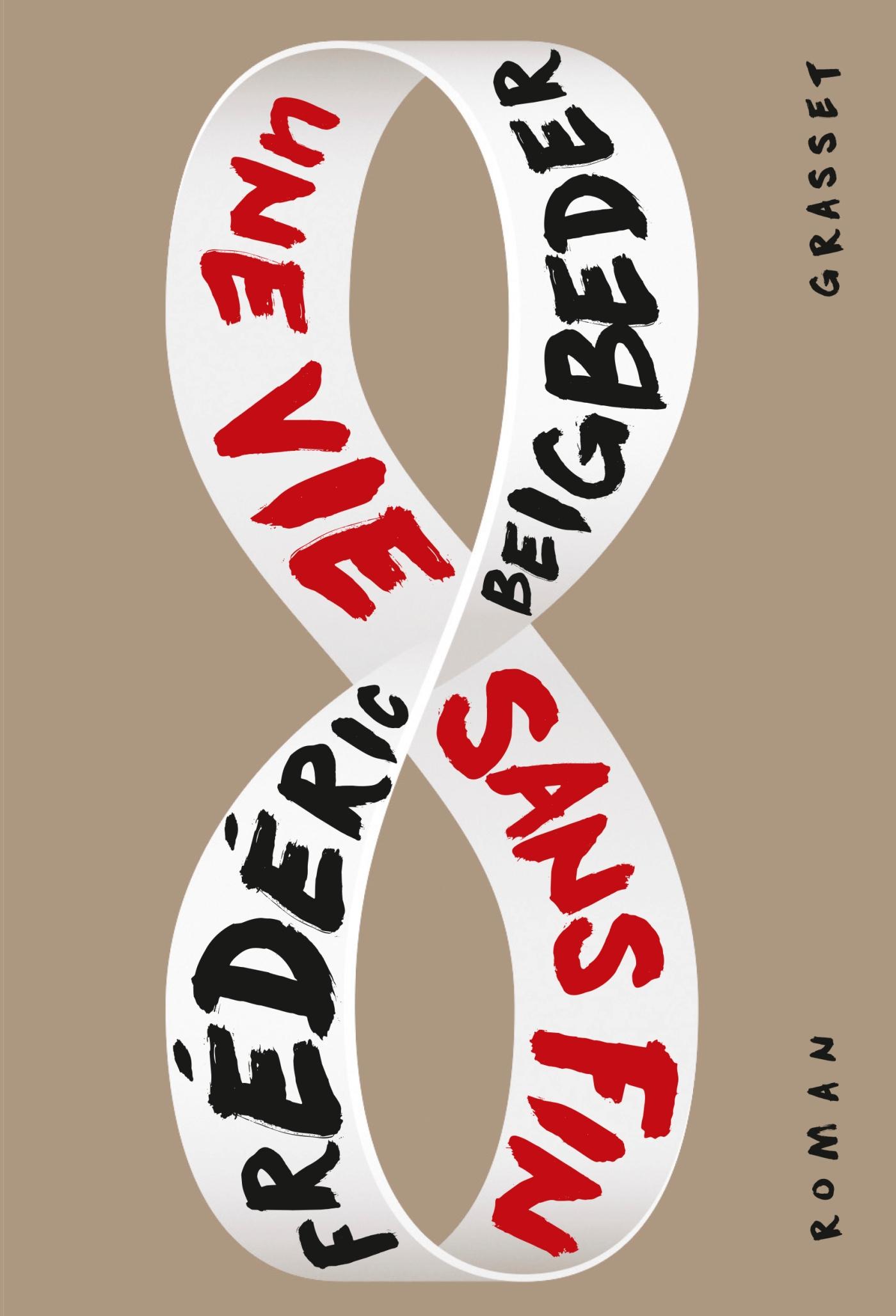 Une vie sans fin | Beigbeder, Frédéric. Auteur