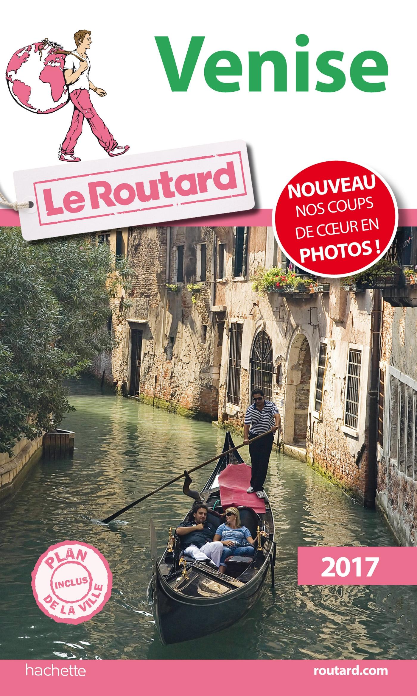 Guide du Routard Venise 2017   Collectif, . Auteur