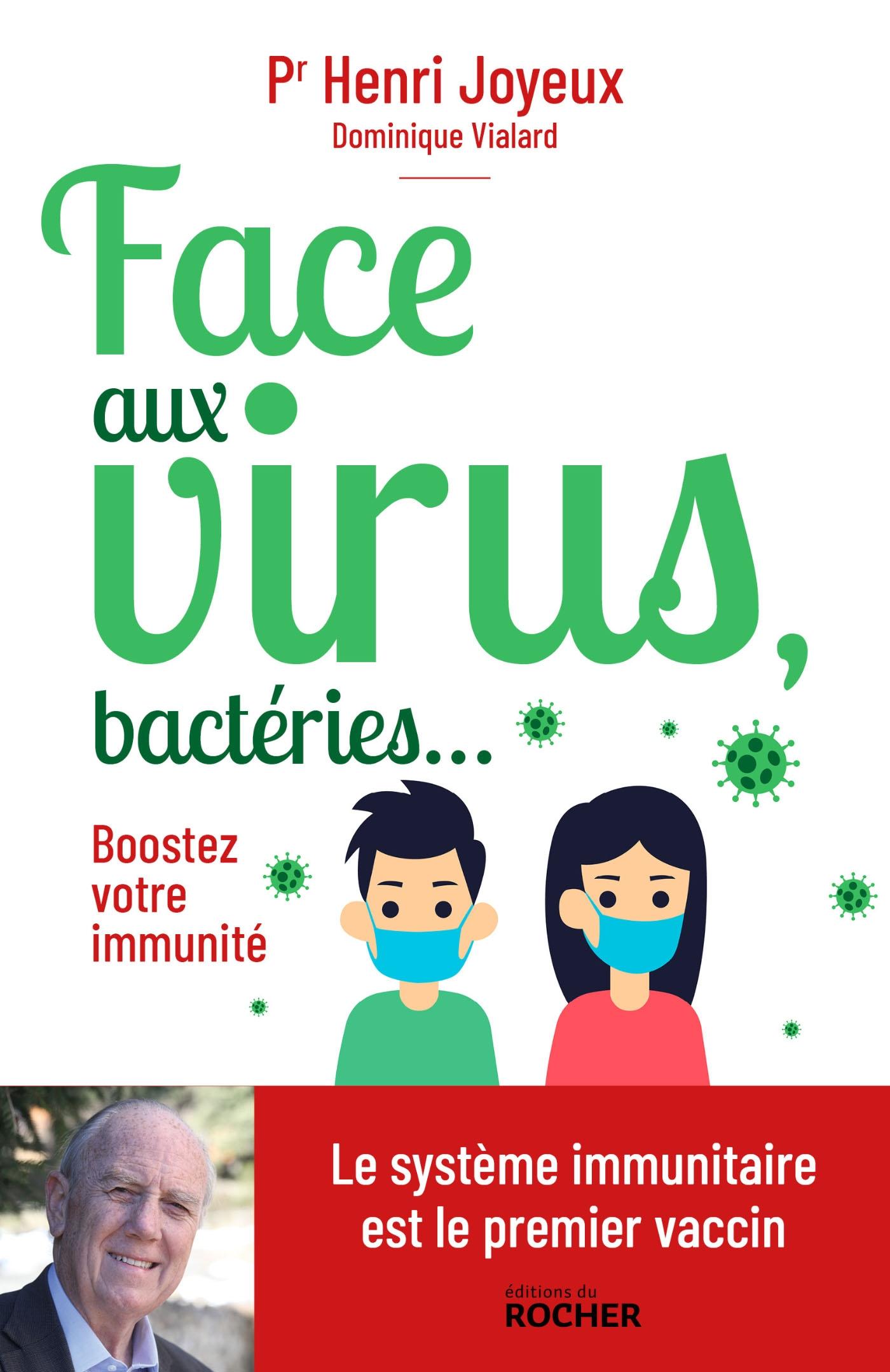 Face aux virus, bactéries... | Joyeux, Pr Henri. Auteur