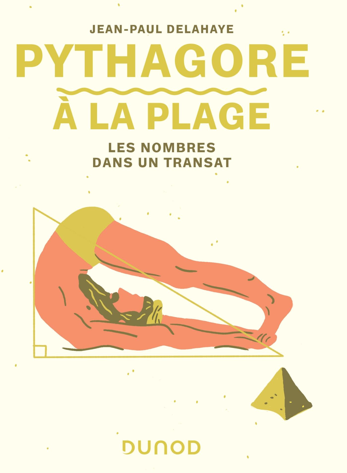 Pythagore à la plage | Delahaye, Jean-Paul. Auteur
