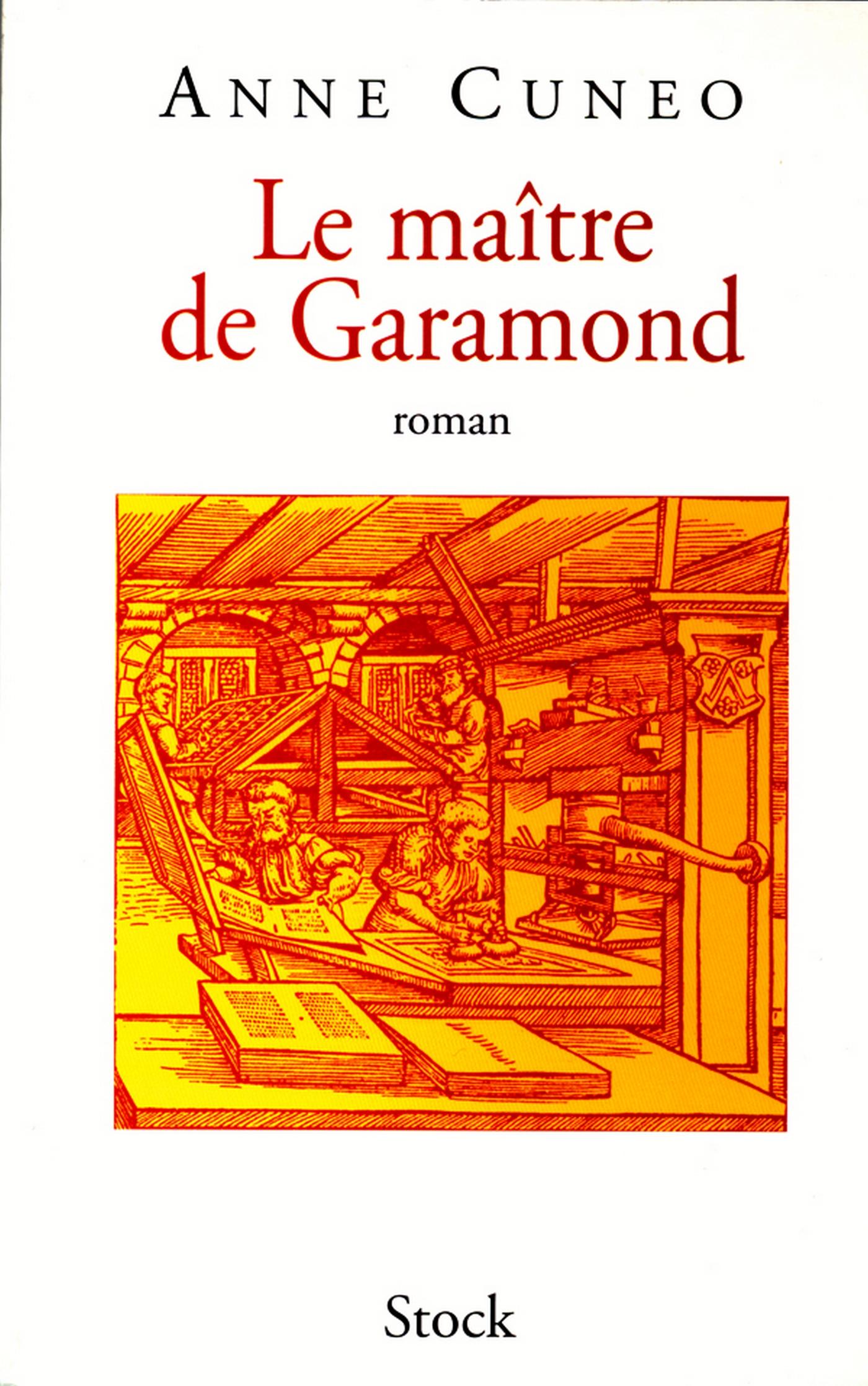 Le maître de Garamond | Cuneo, Anne. Auteur