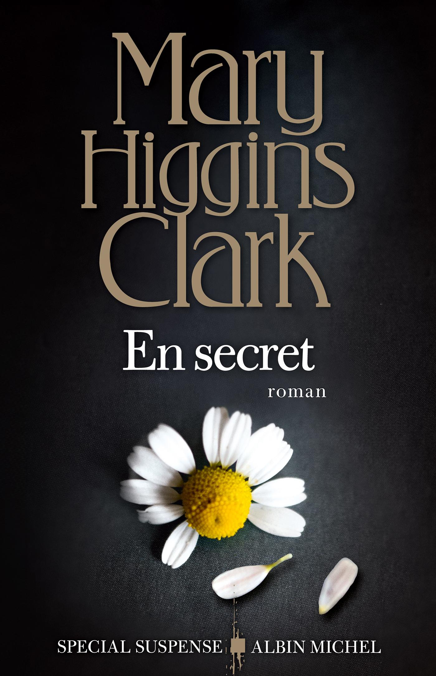 En secret | Higgins Clark, Mary. Auteur