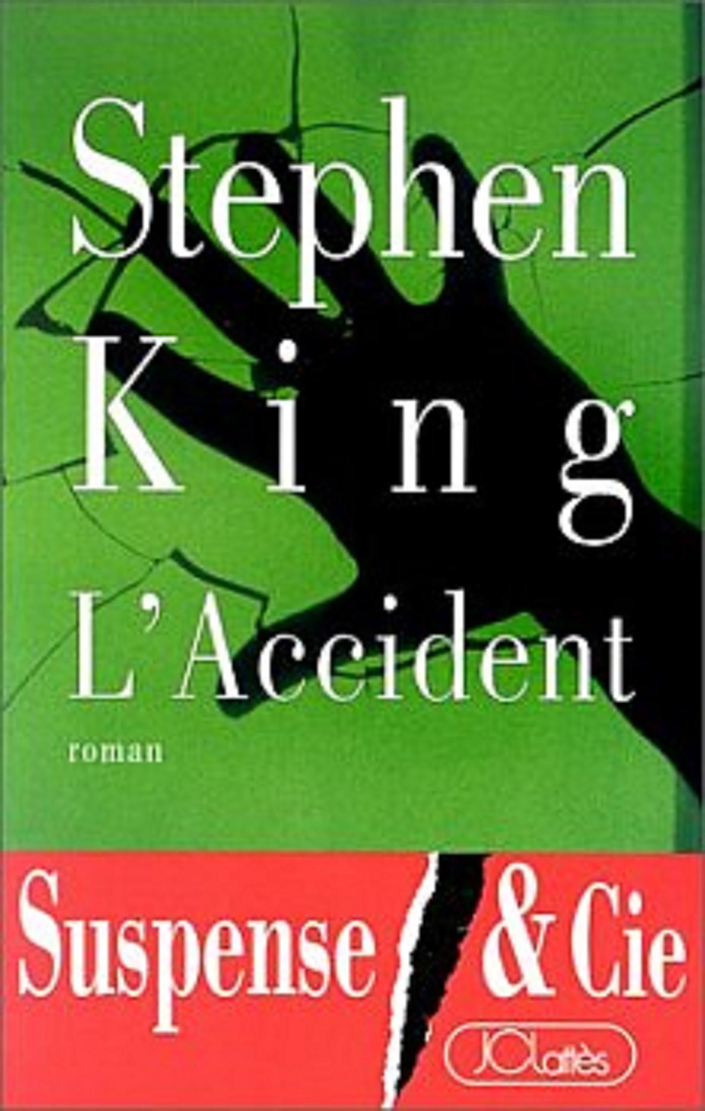 L'Accident   King, Stephen. Auteur