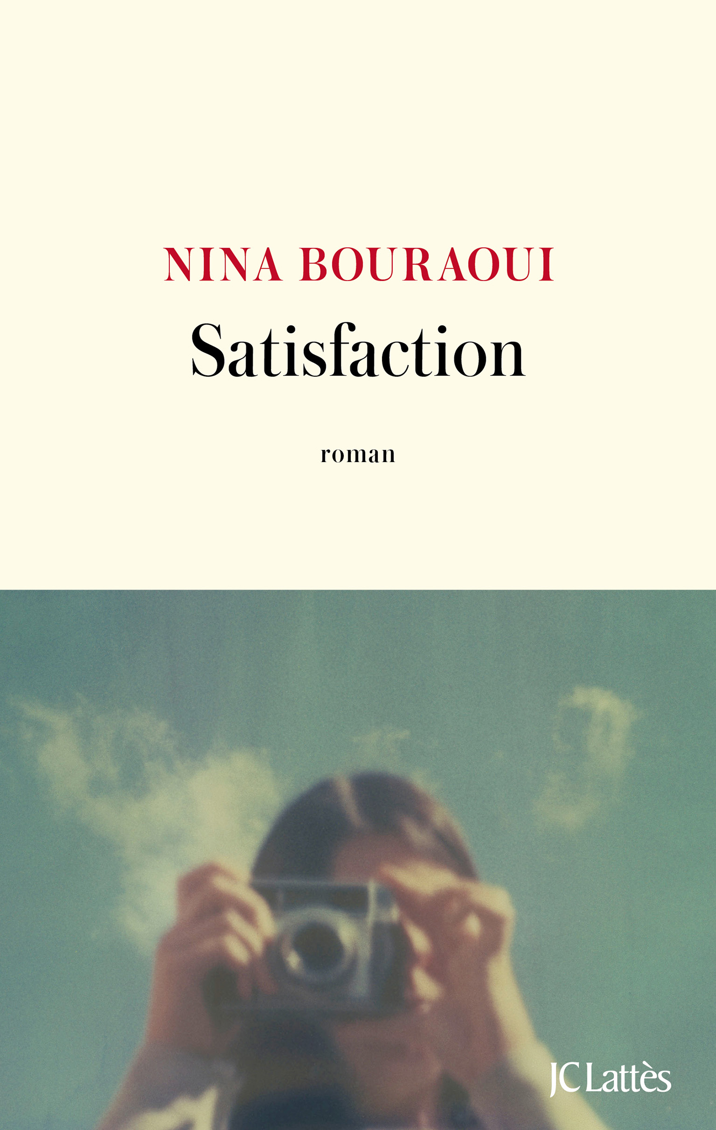 Satisfaction | Bouraoui, Nina. Auteur