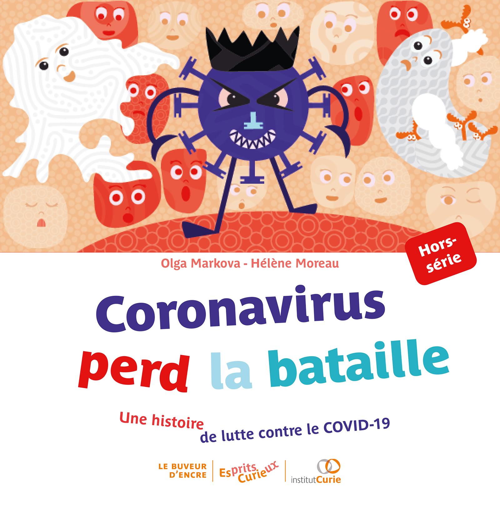 Coronavirus perd la bataille | Markova, Olga. Auteur