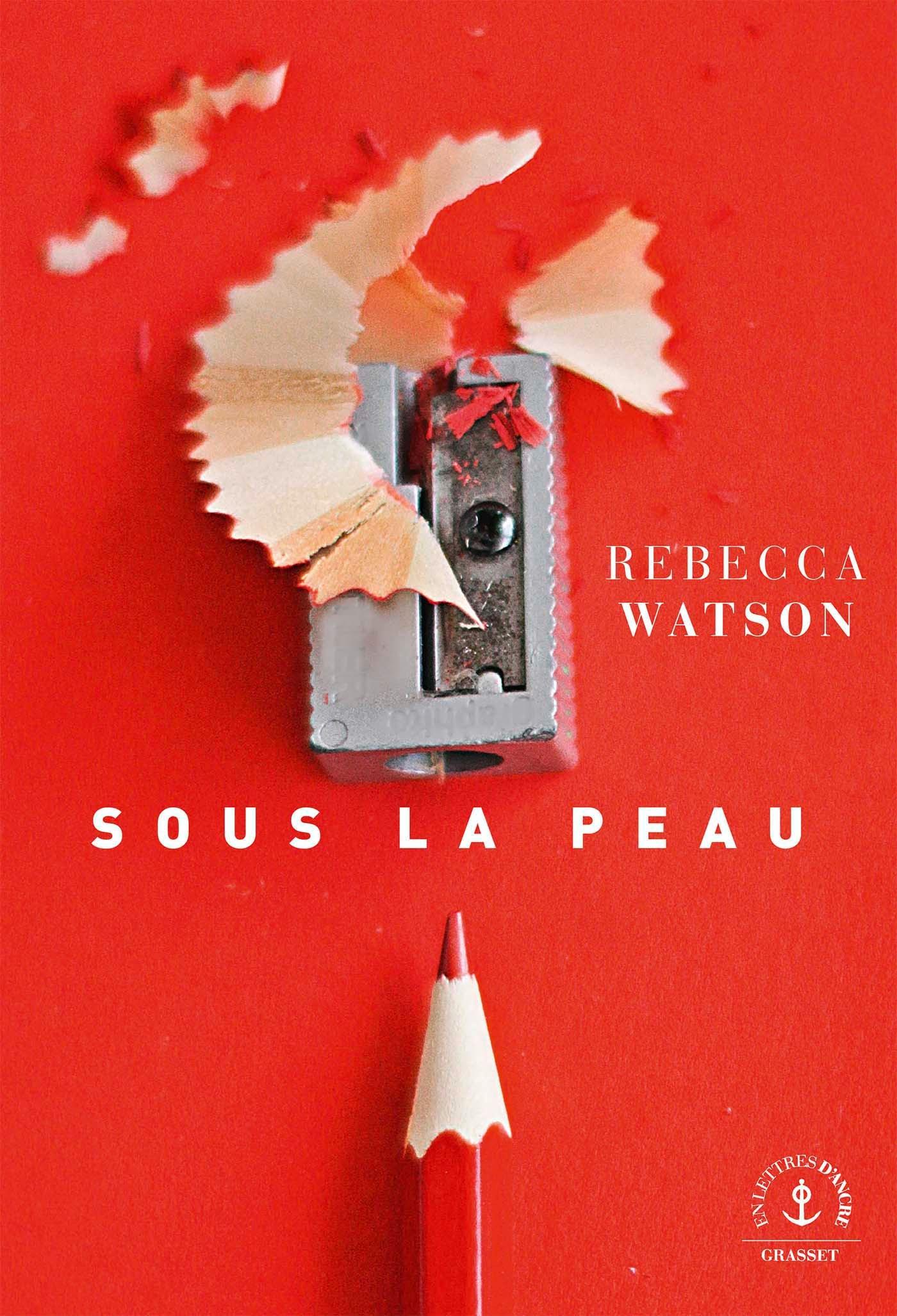 Sous la peau | Watson, Rebecca. Auteur