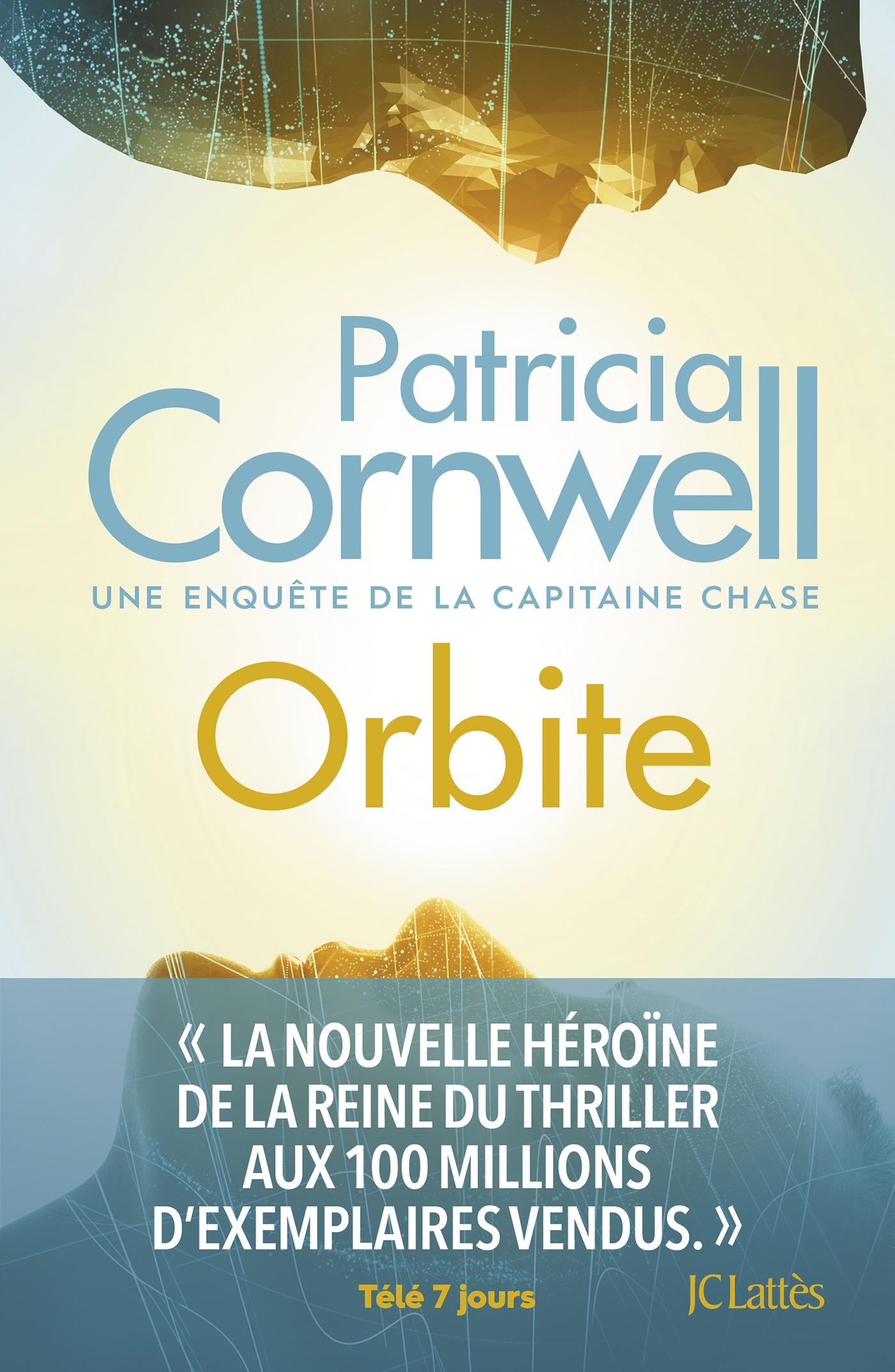 Orbite | Cornwell, Patricia. Auteur