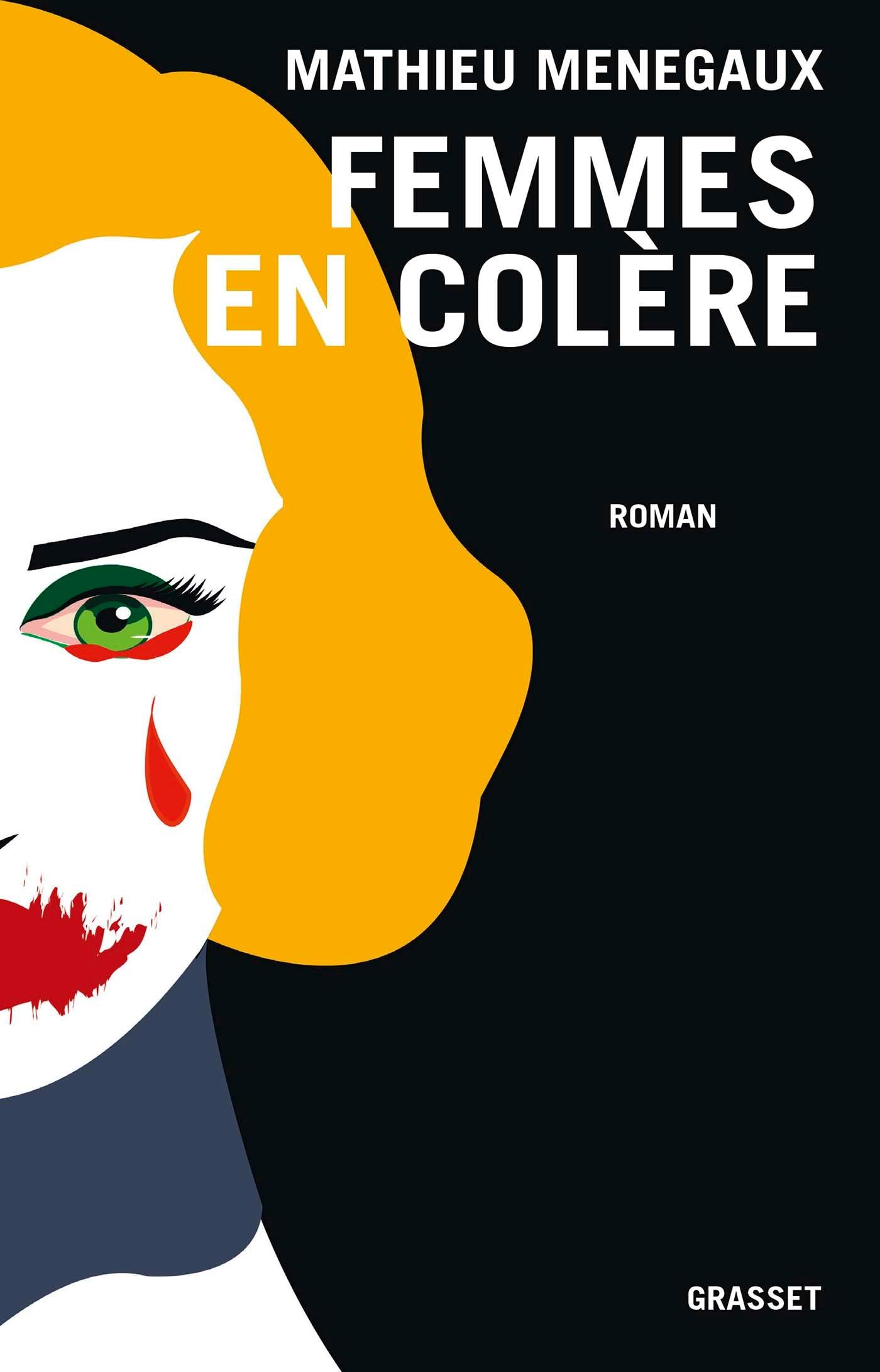 Femmes en colère | Menegaux, Mathieu. Auteur