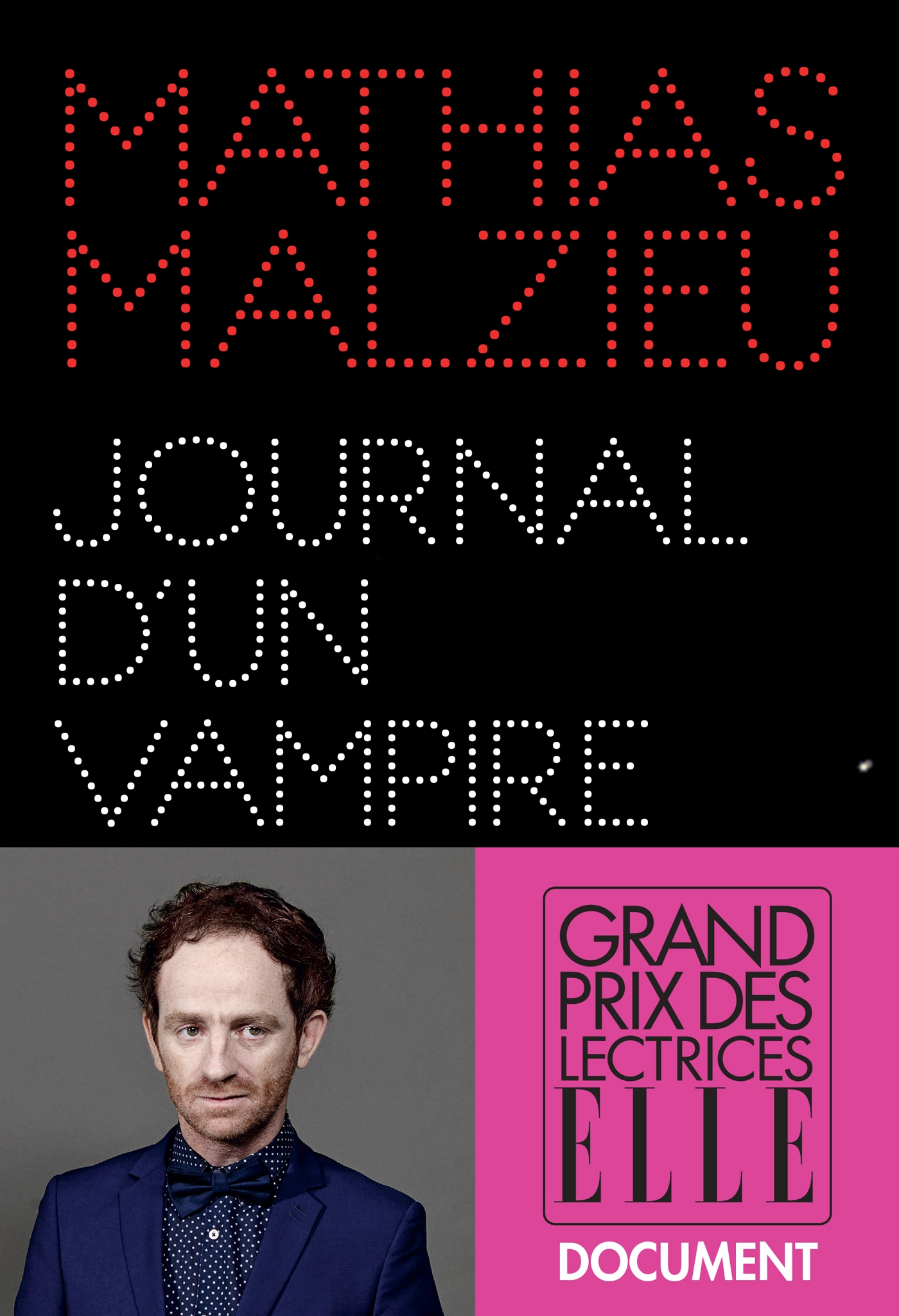 Journal d'un vampire en pyjama | Malzieu, Mathias. Auteur