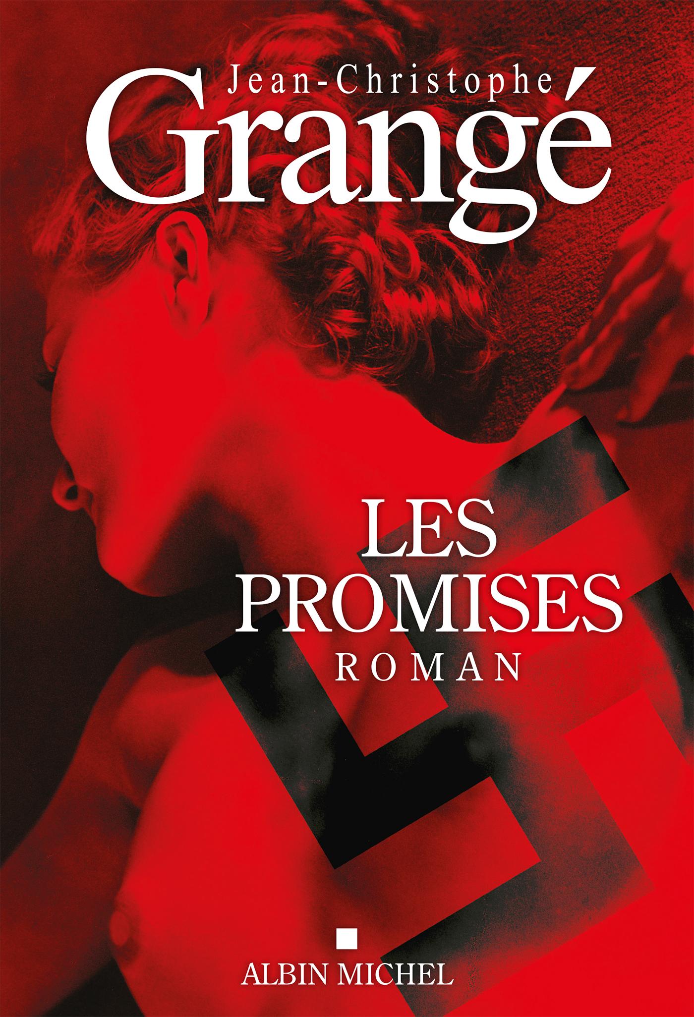 Les Promises | Grangé, Jean-Christophe. Auteur