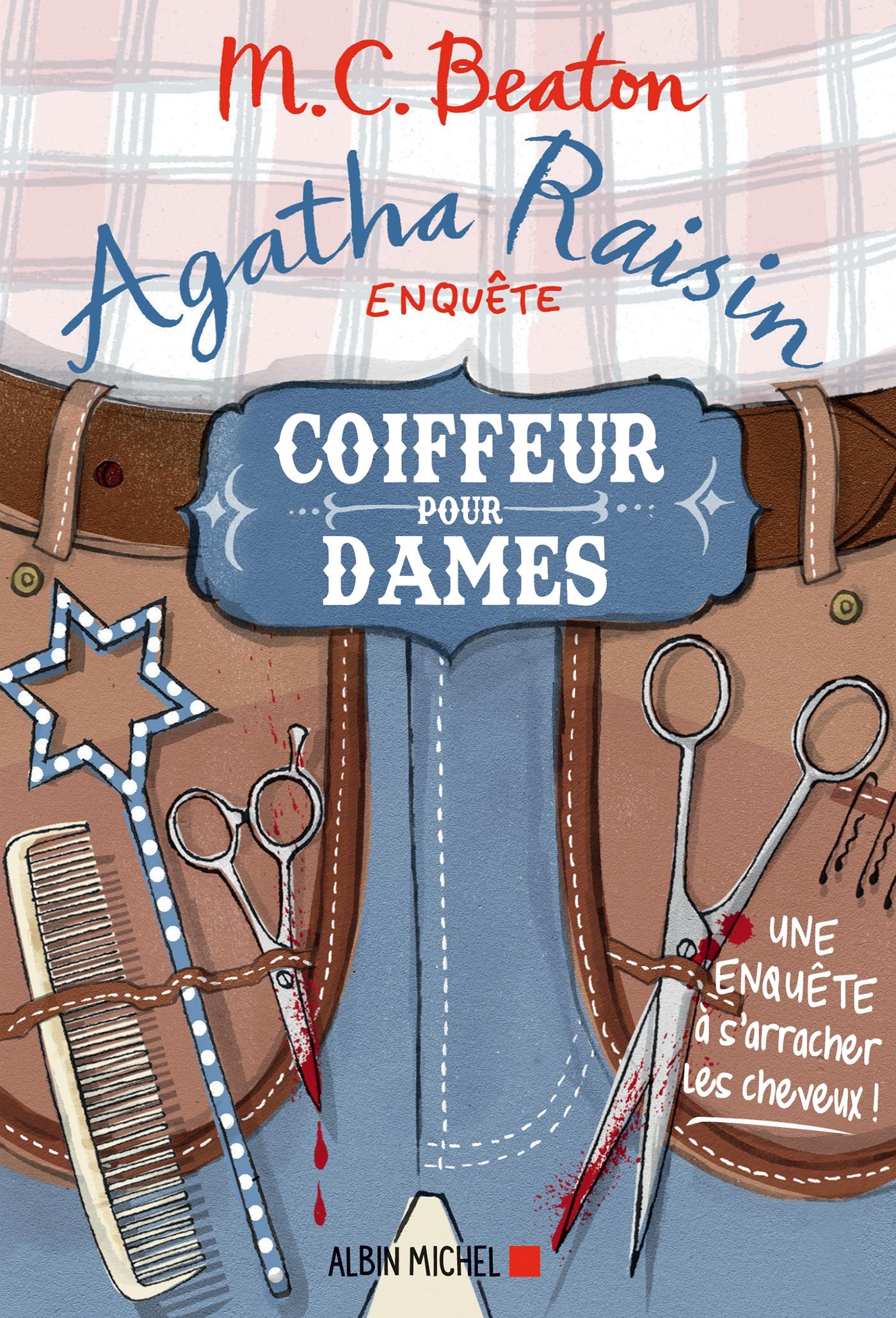Agatha Raisin enquête 8 - Coiffeur pour dames |