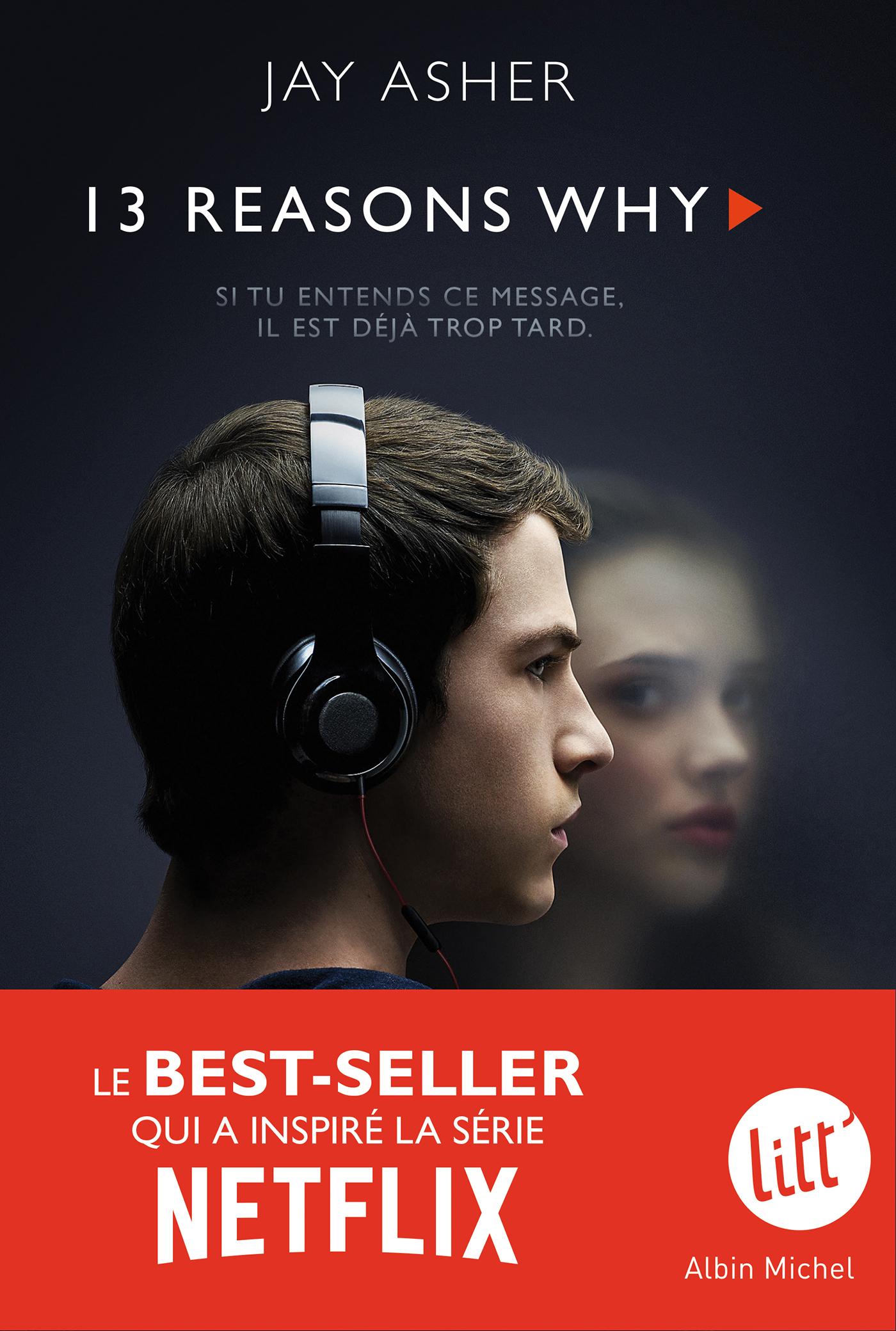 13 Reasons why (Treize raisons - édition série télé) | Asher, Jay. Auteur