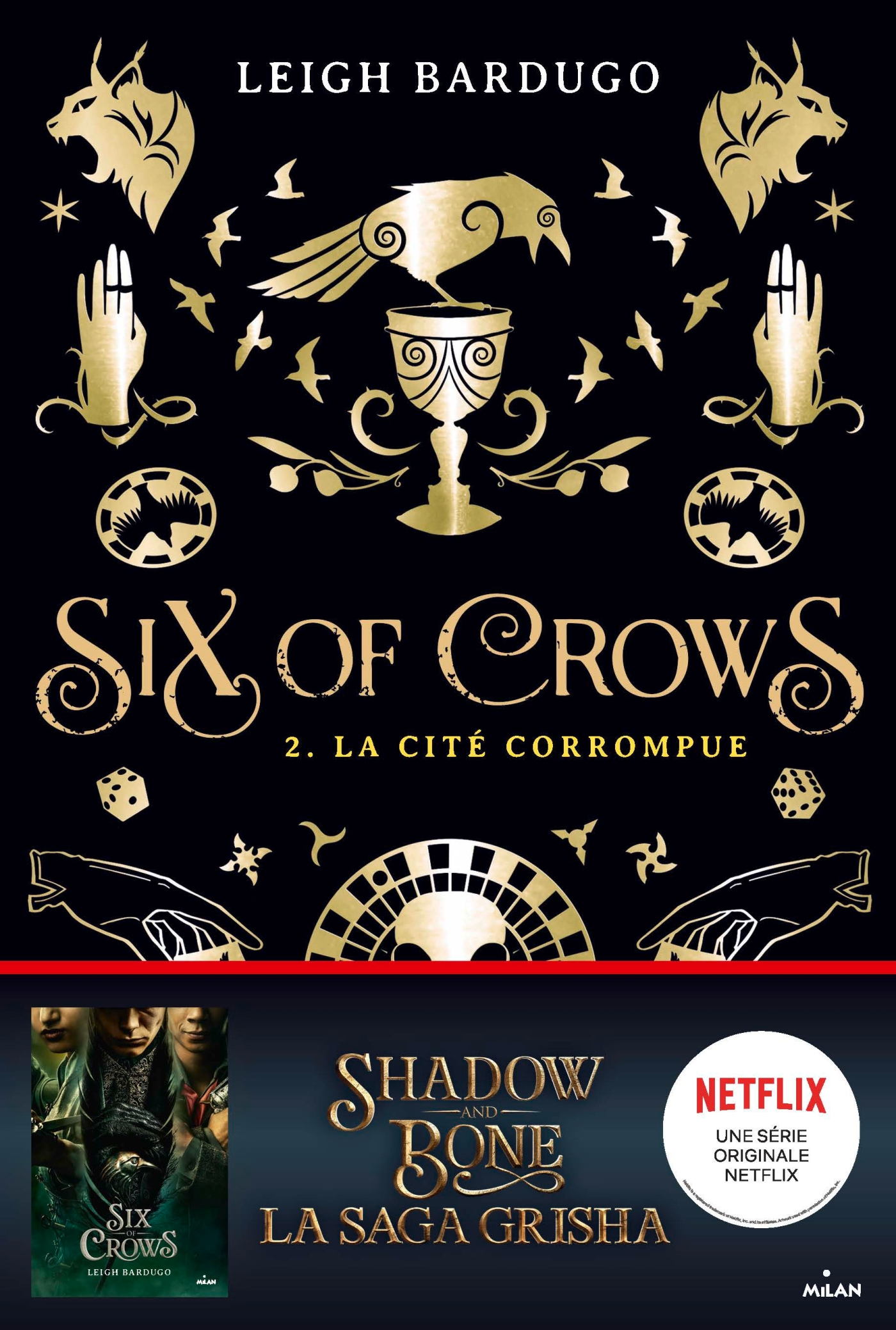 Six of crows, Tome 02   Bardugo, Leigh. Auteur