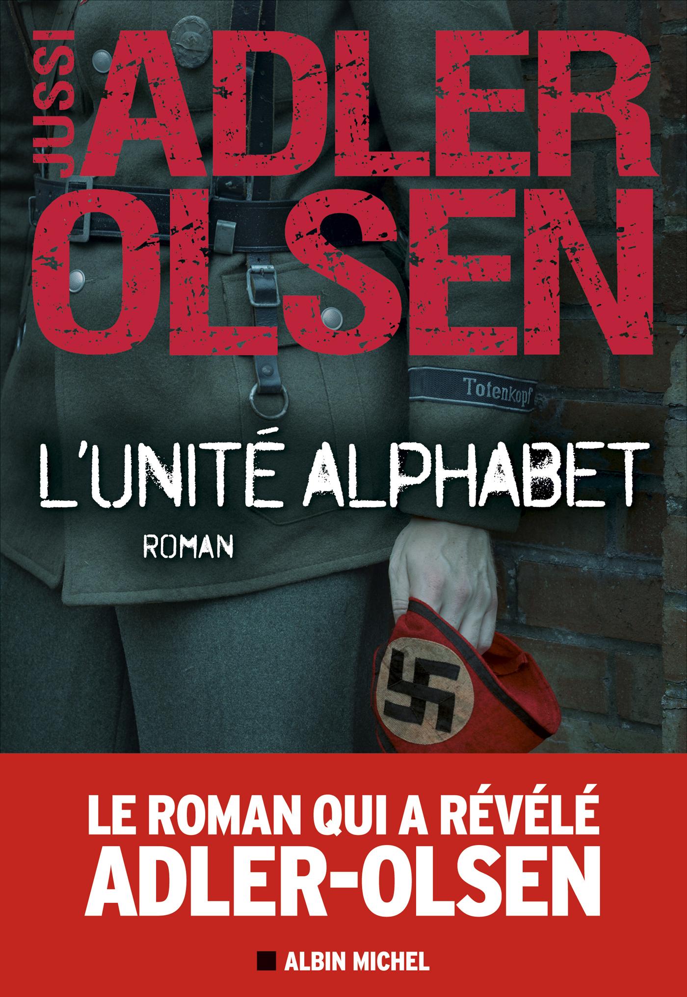 L'Unité Alphabet | Adler-Olsen, Jussi. Auteur