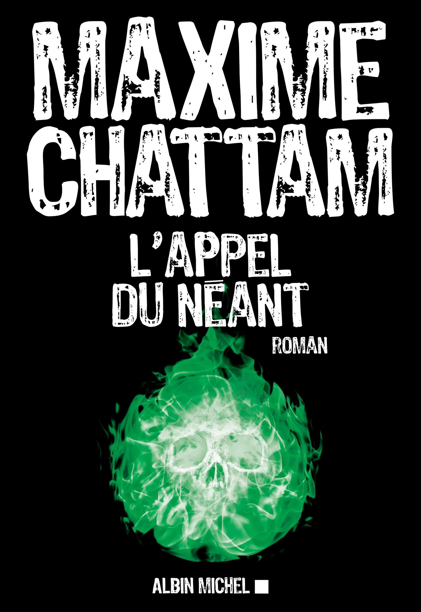 L'Appel du néant | Chattam, Maxime. Auteur