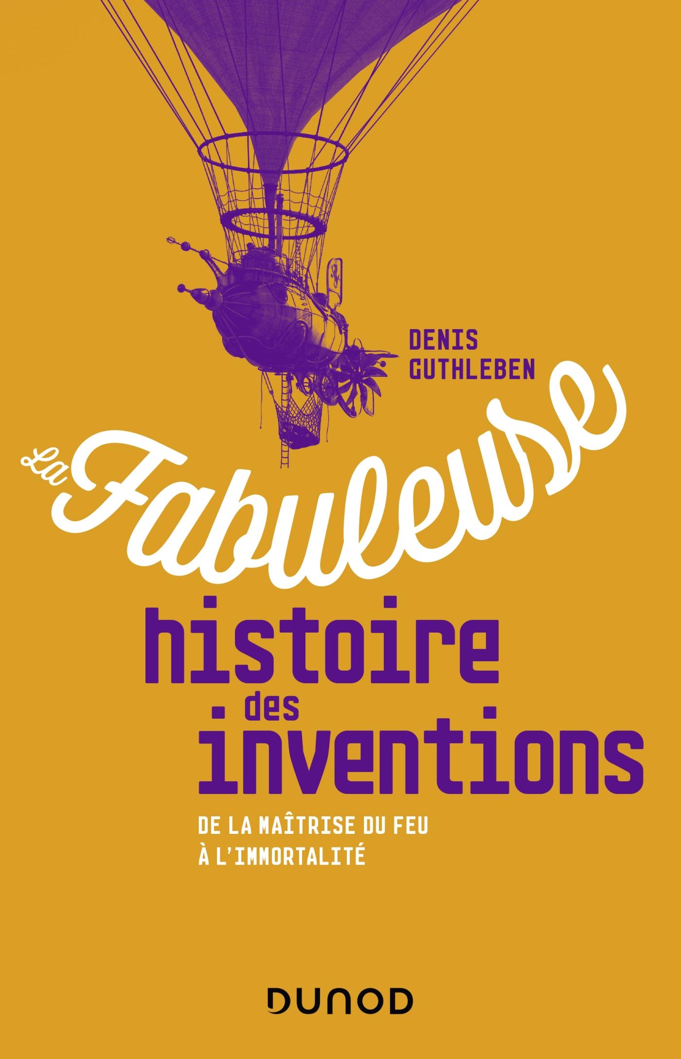 La fabuleuse histoire des inventions |