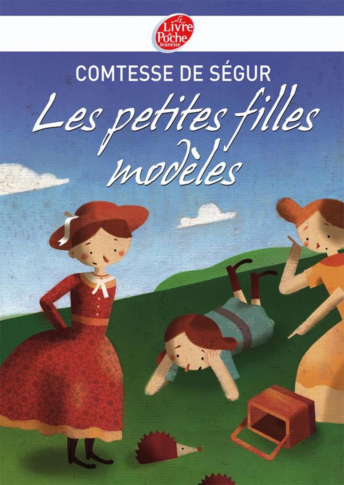 Les petites filles modèles - Texte intégral | de Ségur, Comtesse. Auteur