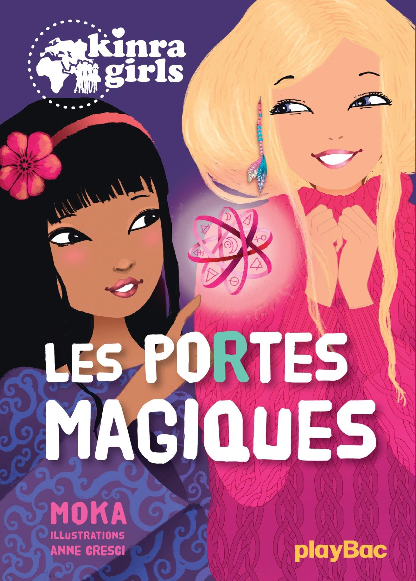 Kinra Girls - Les portes magiques - Tome 18 | Moka, . Auteur