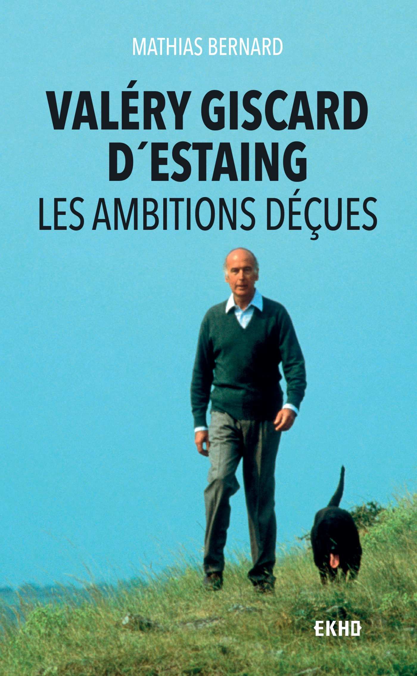 Valéry Giscard d'Estaing | Bernard, Mathias. Auteur