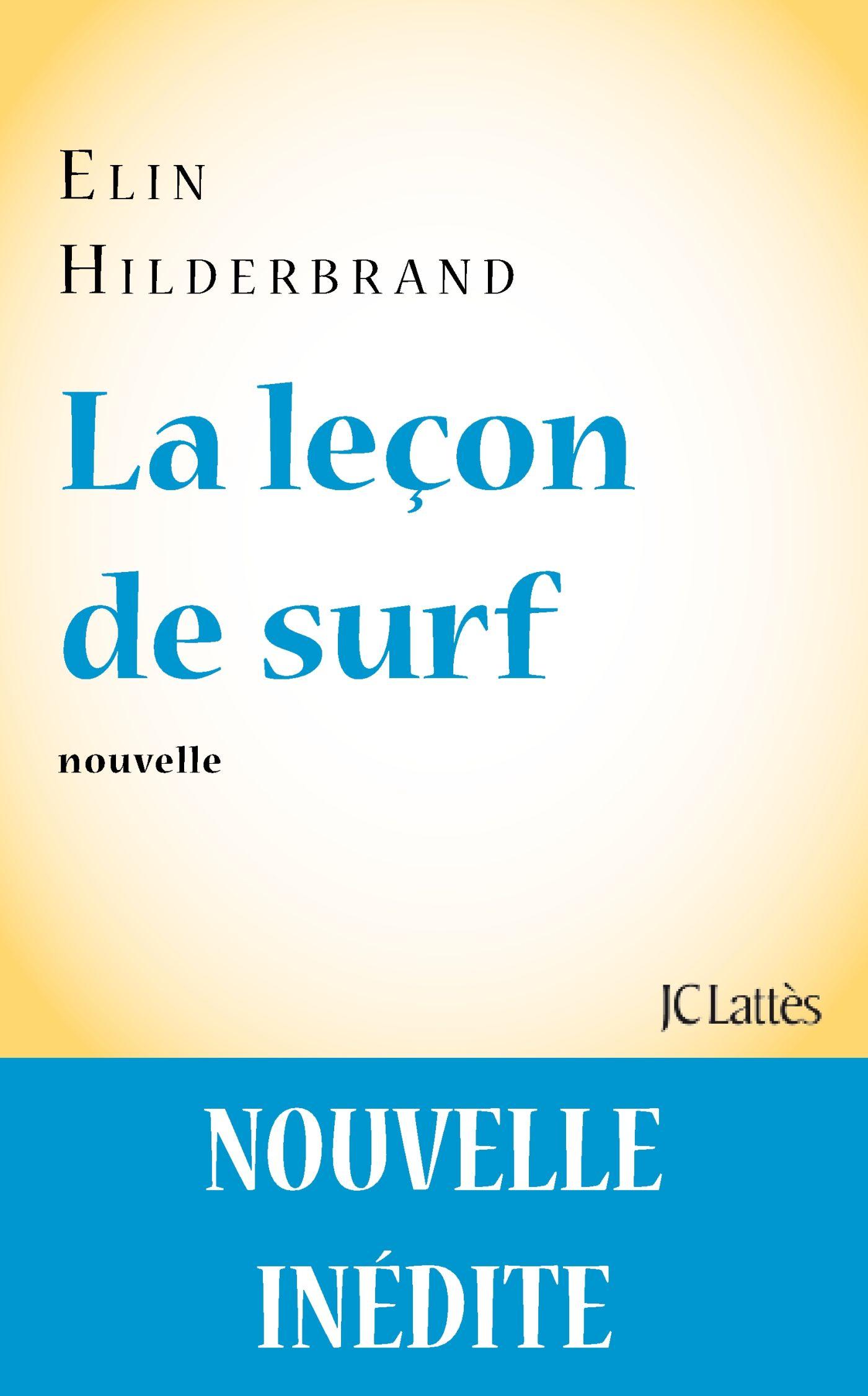 La leçon de surf | Hilderbrand, Elin. Auteur